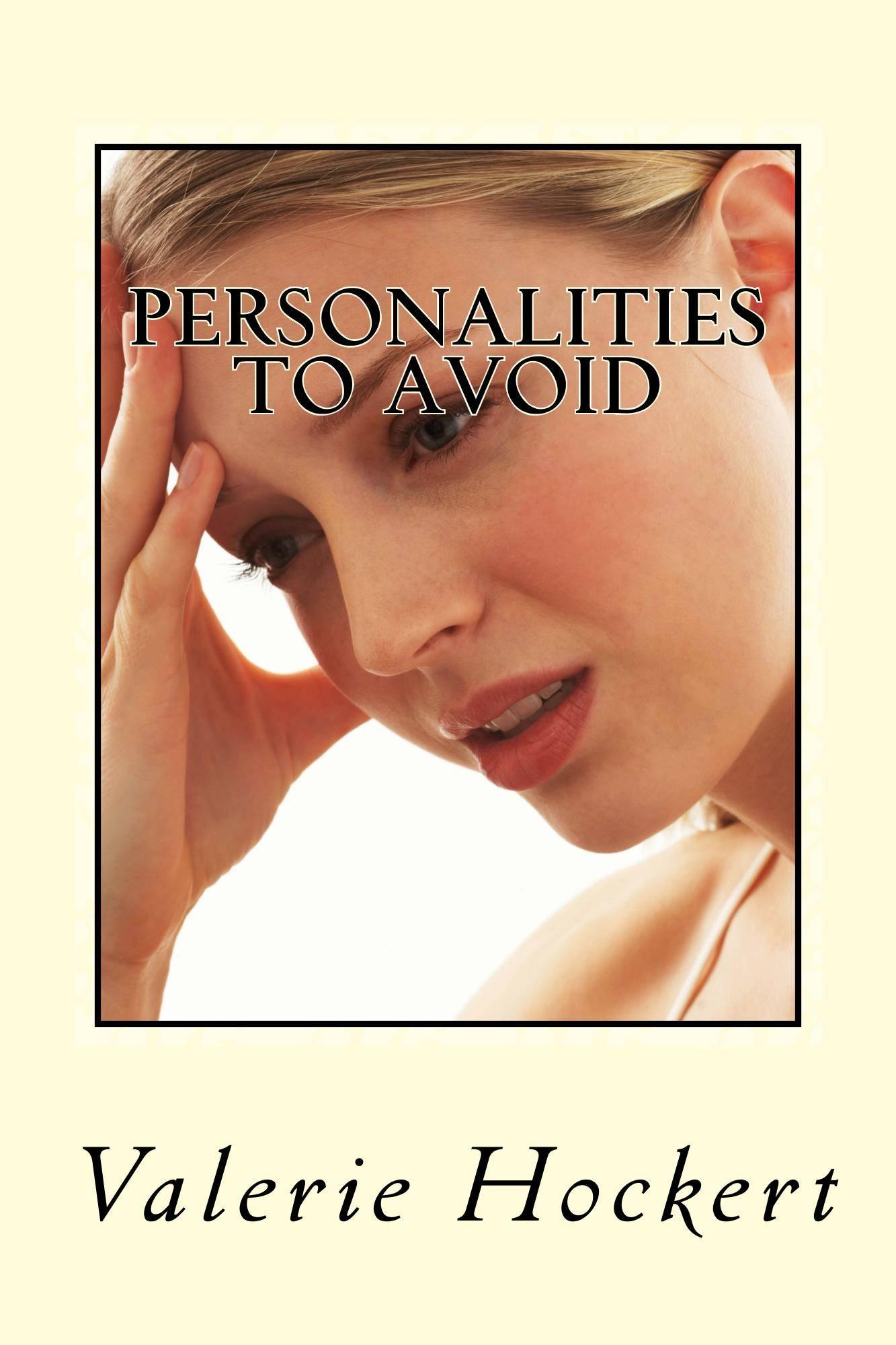 Personalities to avoid