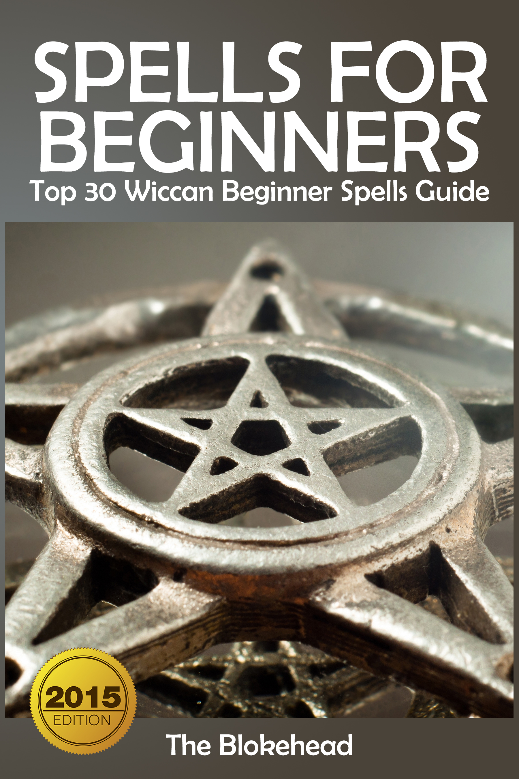 Spells for beginners : top 30 wiccan beginner spells guide