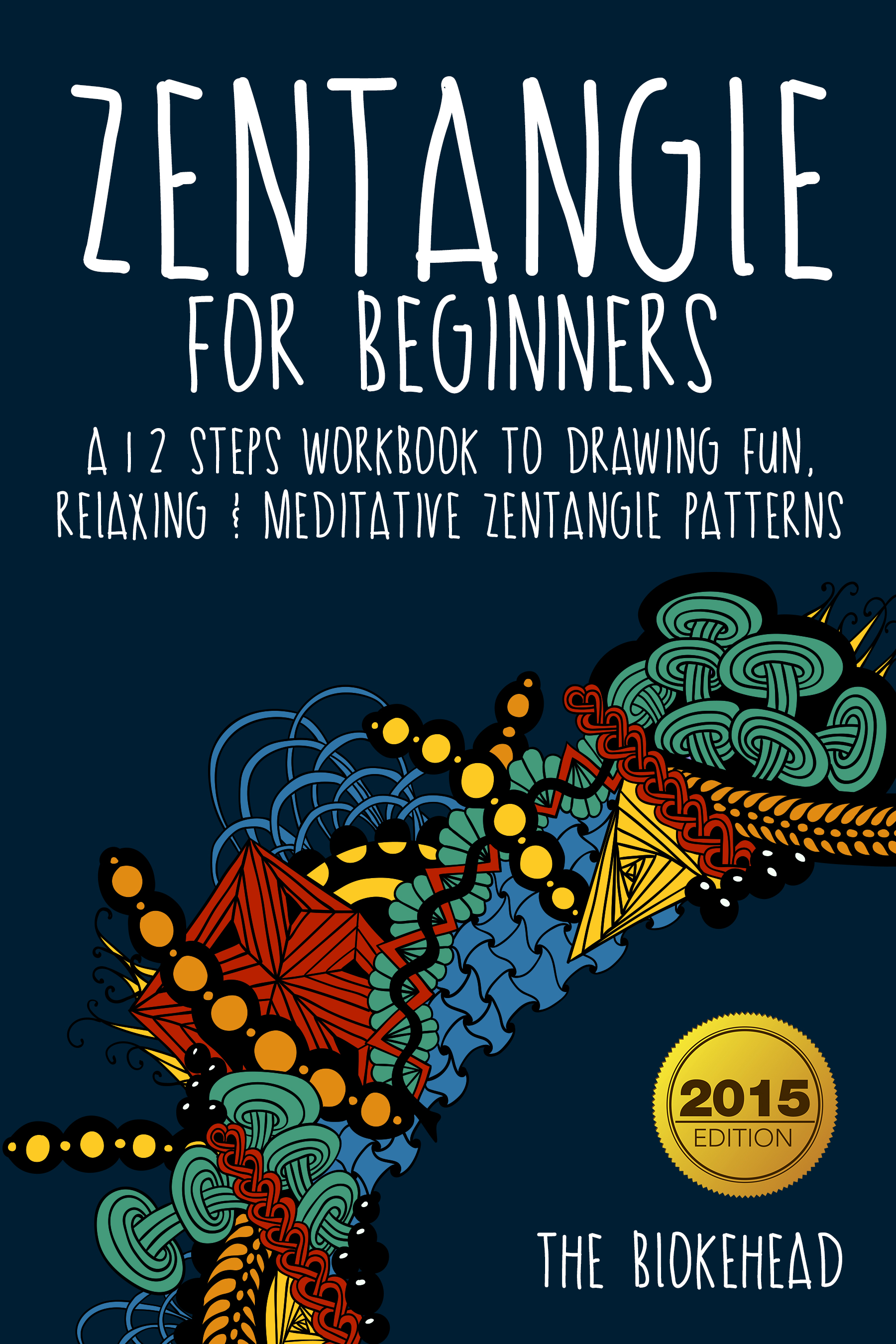 Zentangle for beginners: a 12 steps workbook to drawing relaxing & meditative zentangle patterns