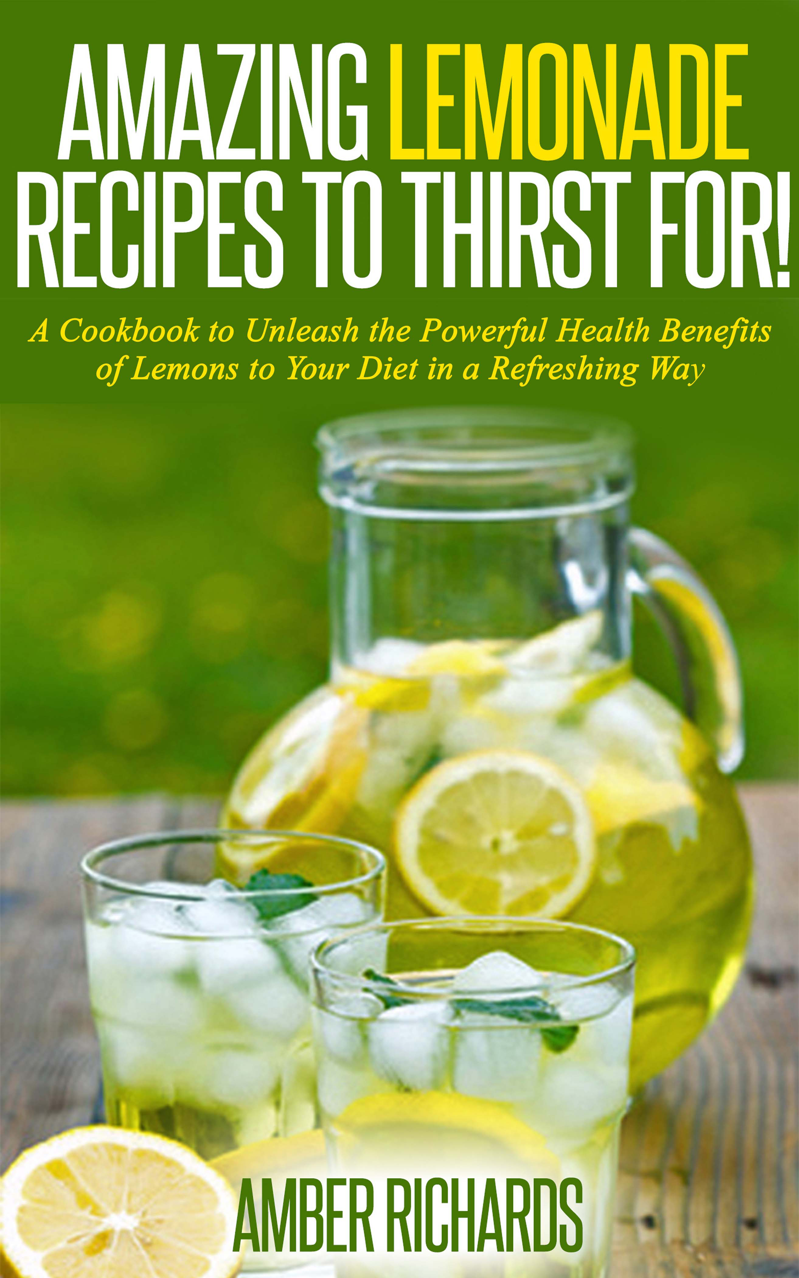 Amazing lemonade recipes to thirst for