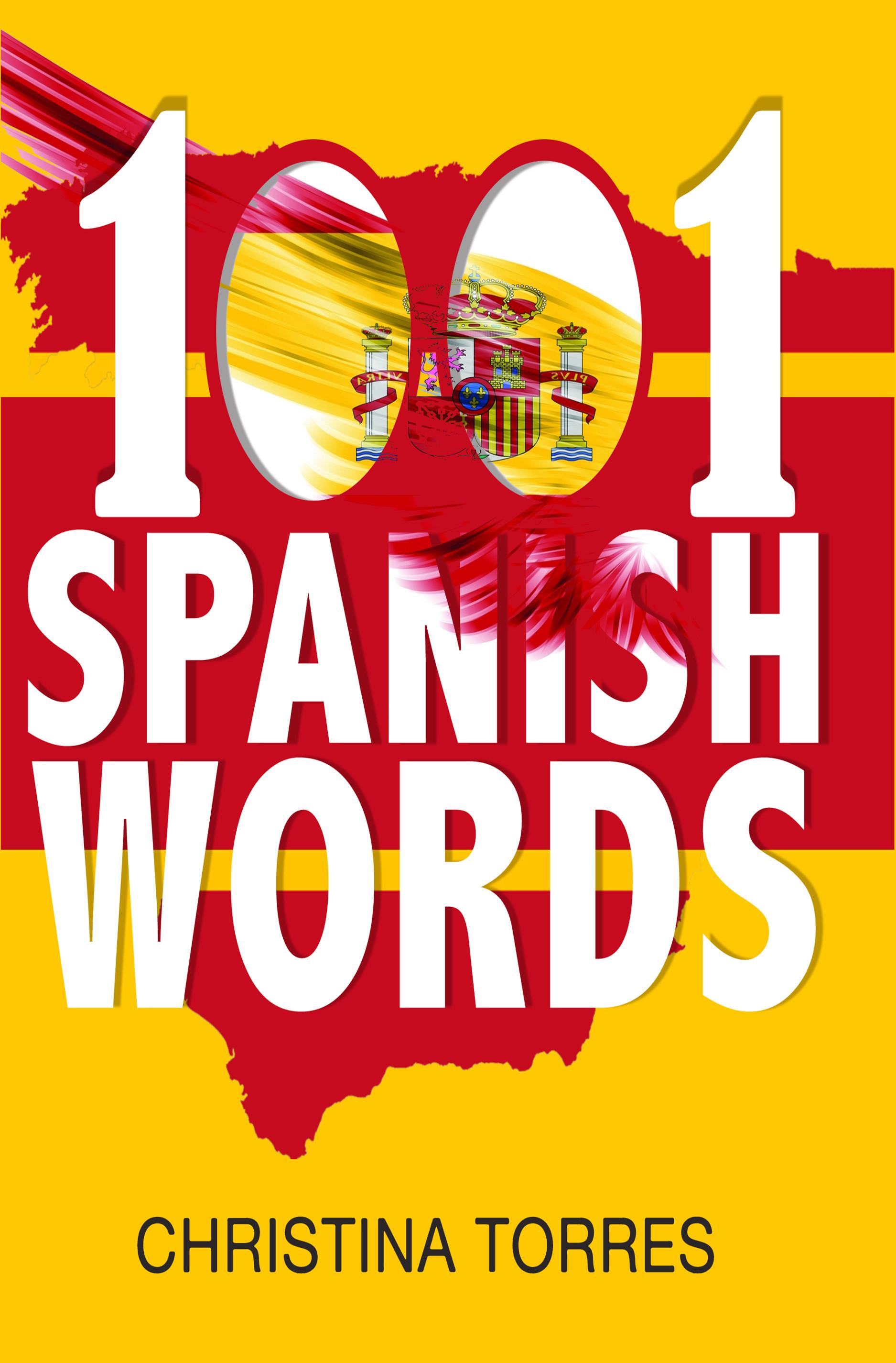 Spanish: 1001 spanish words