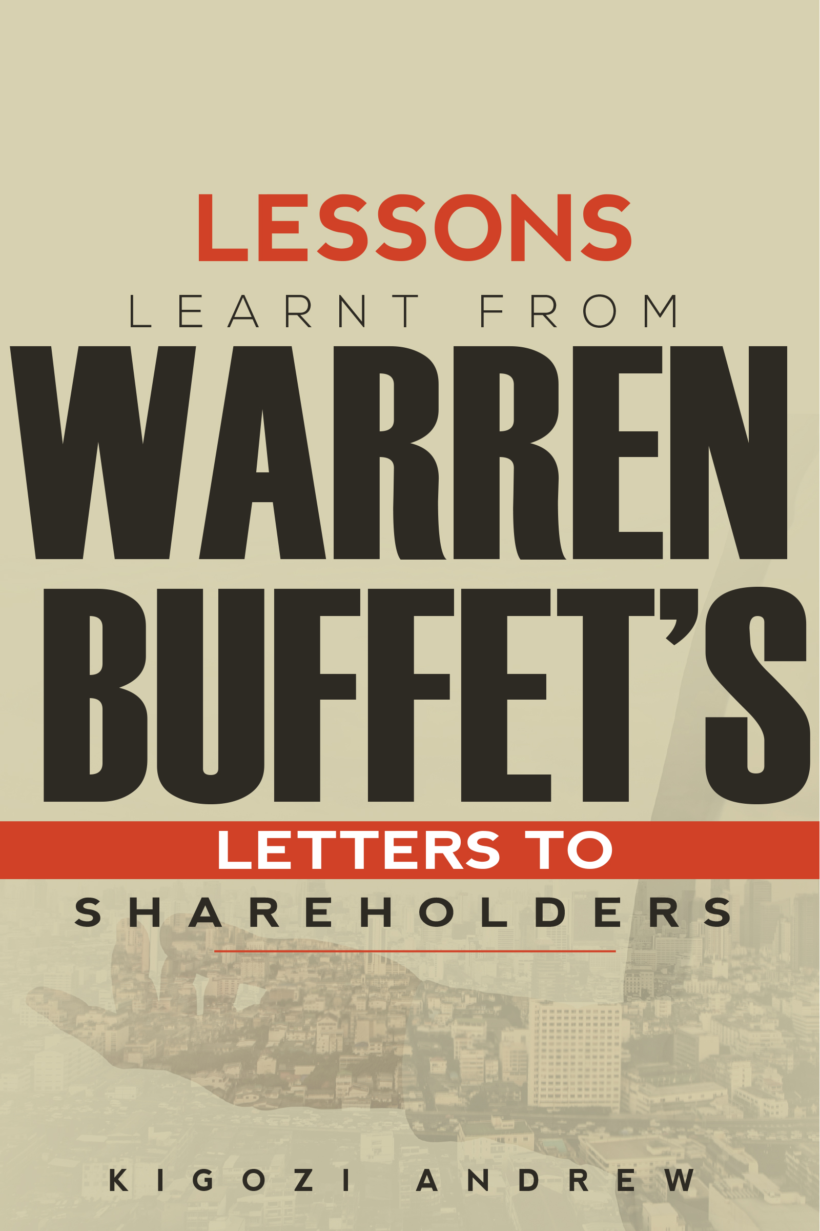 Lessons learnt from warren buffet's letters to shareholders