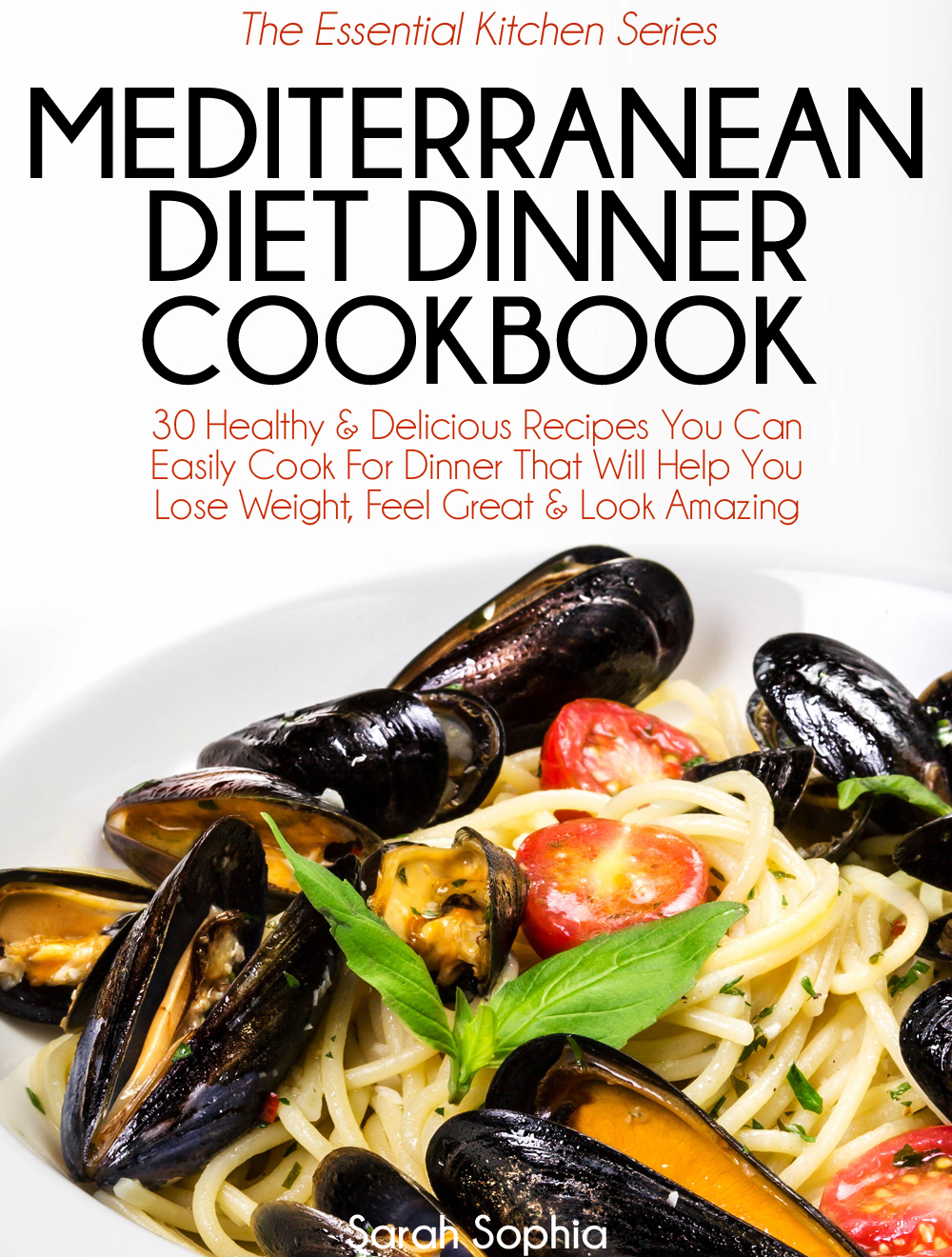 Mediterranean diet dinner cookbook