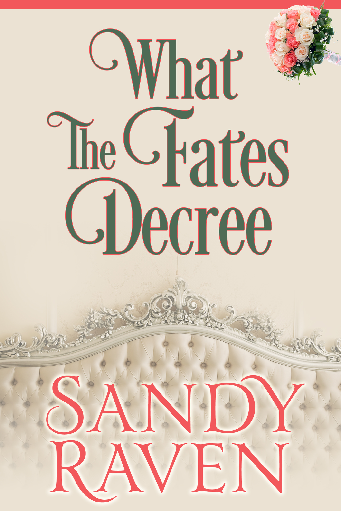 What the fates decree