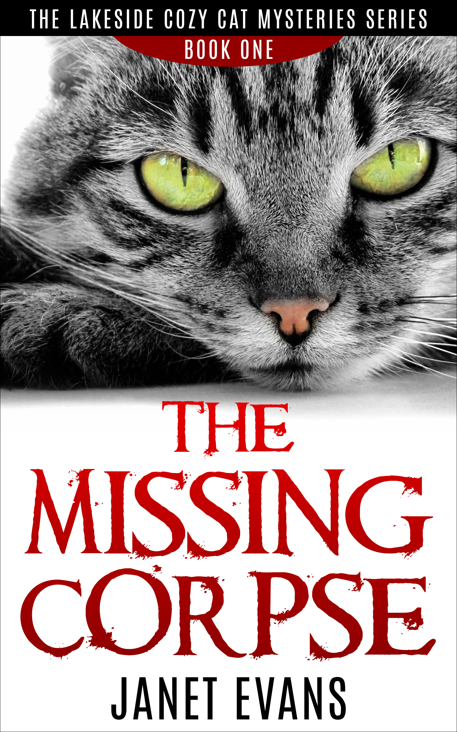 The missing corpse ( the lakeside cozy cat mysteries series - book one)