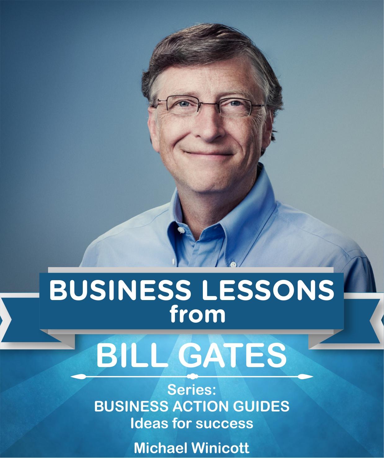 Bil gates: business lessons