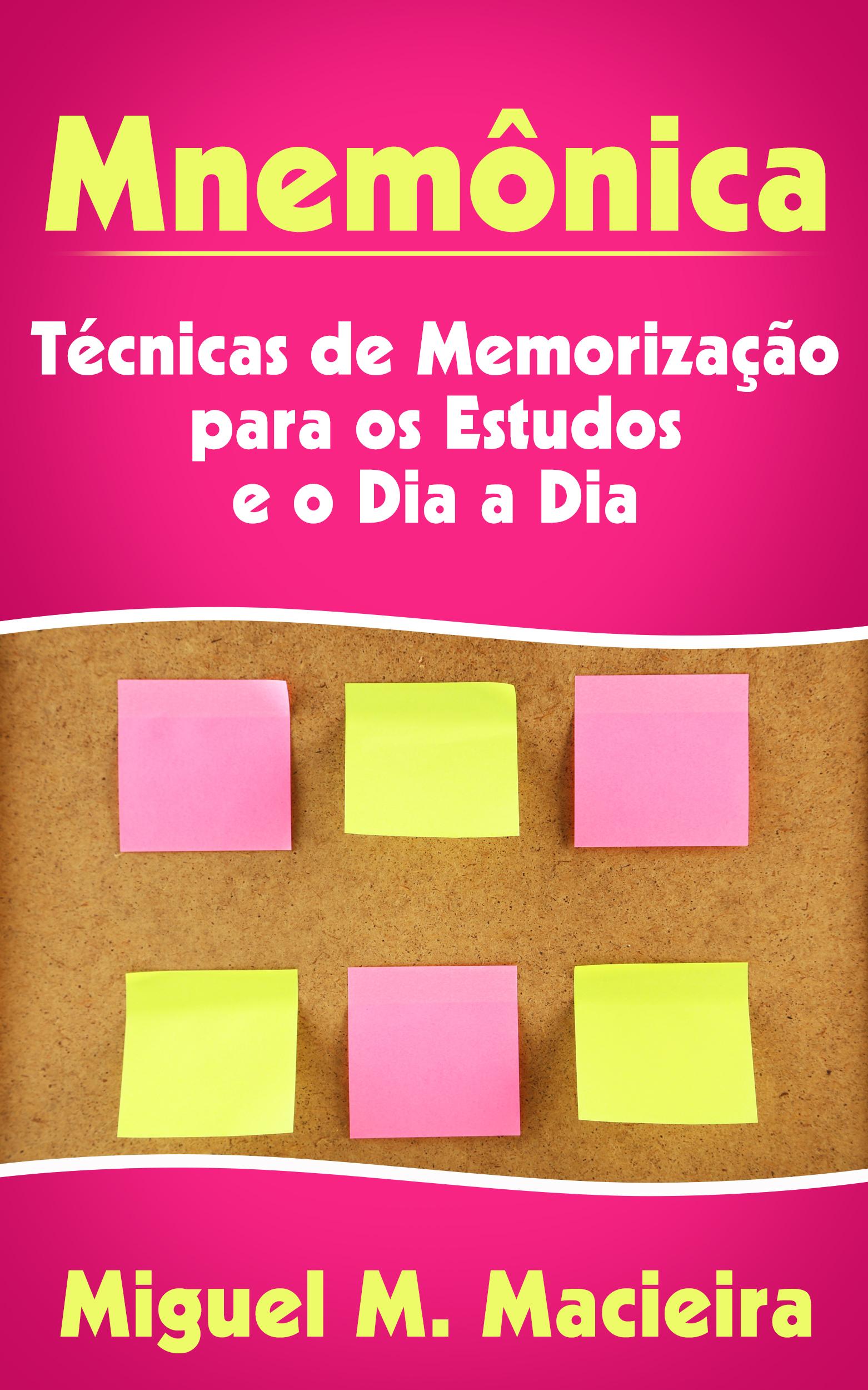 Mnemônica: técnicas de memorização para os estudos e o dia a dia