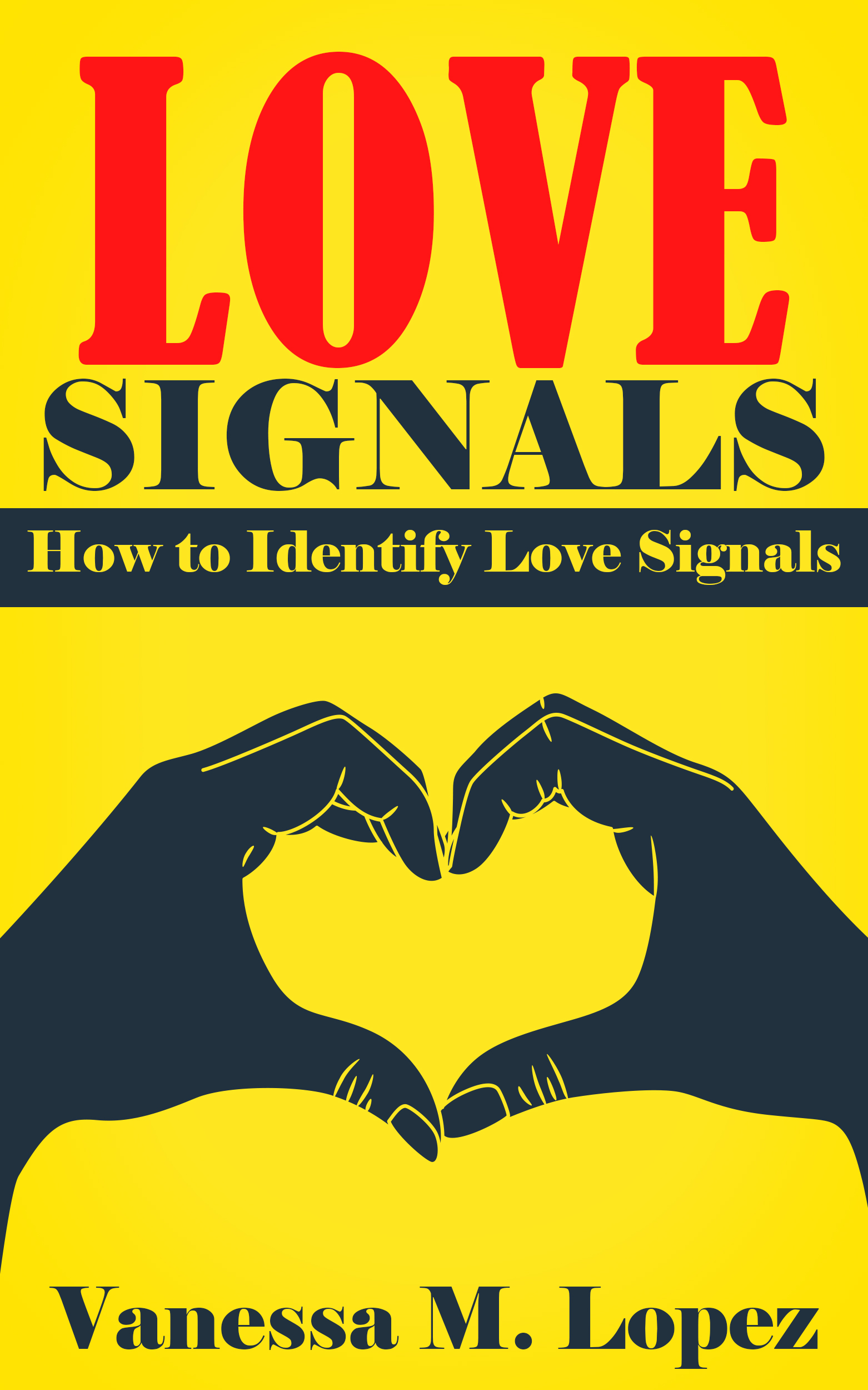 Love signals: how to identify love signals