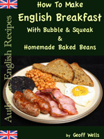 How to make english breakfast with bubble & squeak (authentic english recipes book 6)