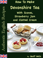 How to make devonshire tea (authentic english recipes book 7)