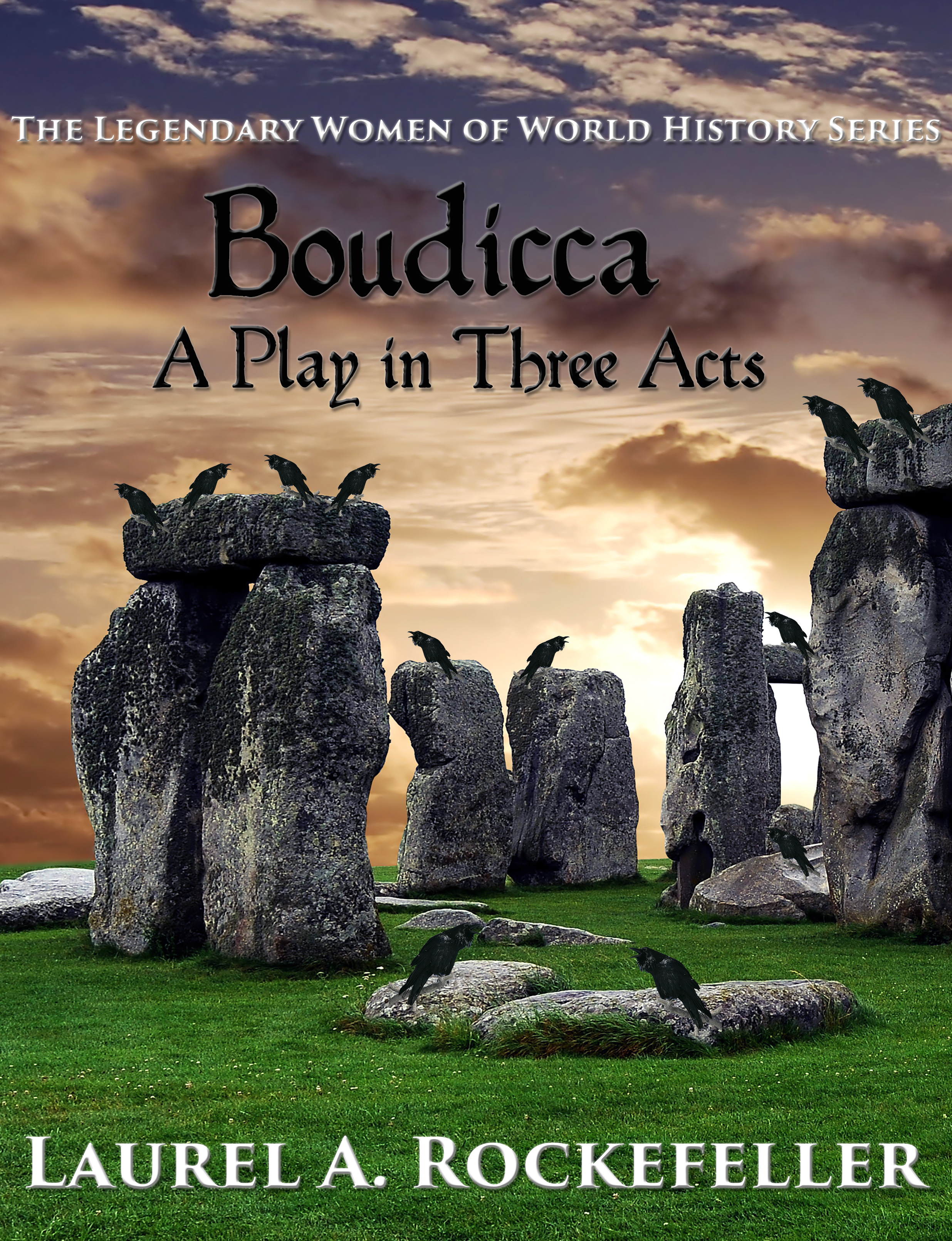Boudicca: a play in three acts
