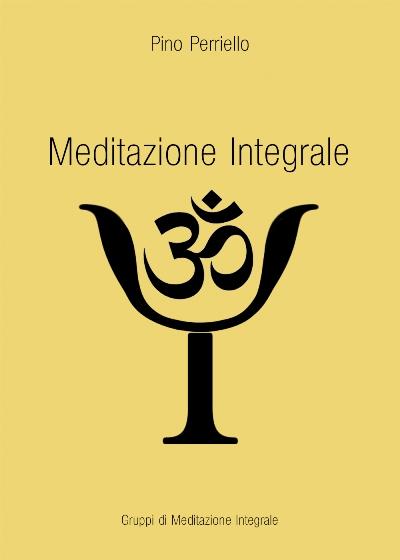 Meditatiozione integrale