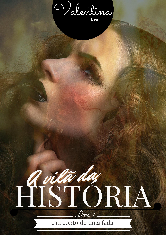 A vilã da história - parte 1