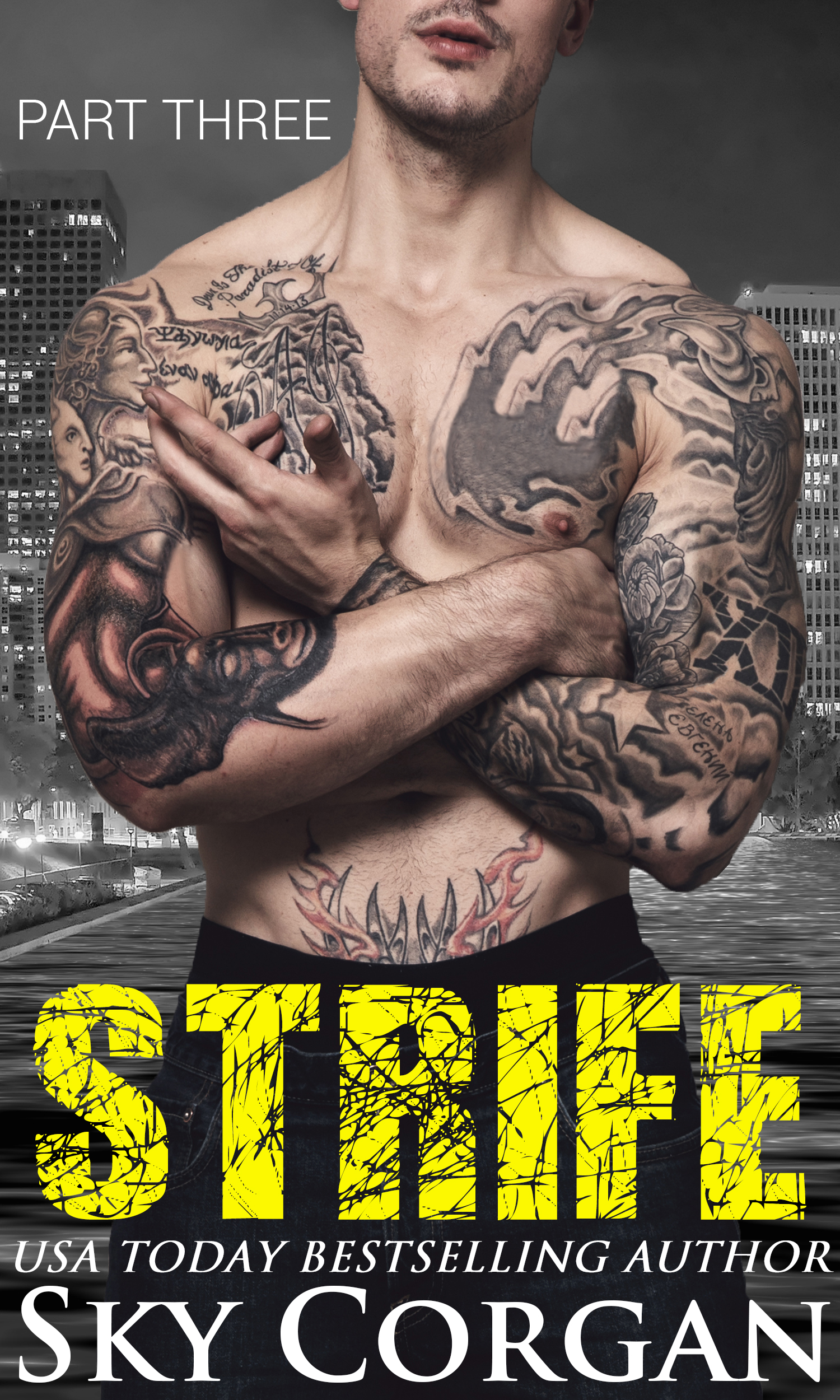 Strife: part three (the strife series book 3)