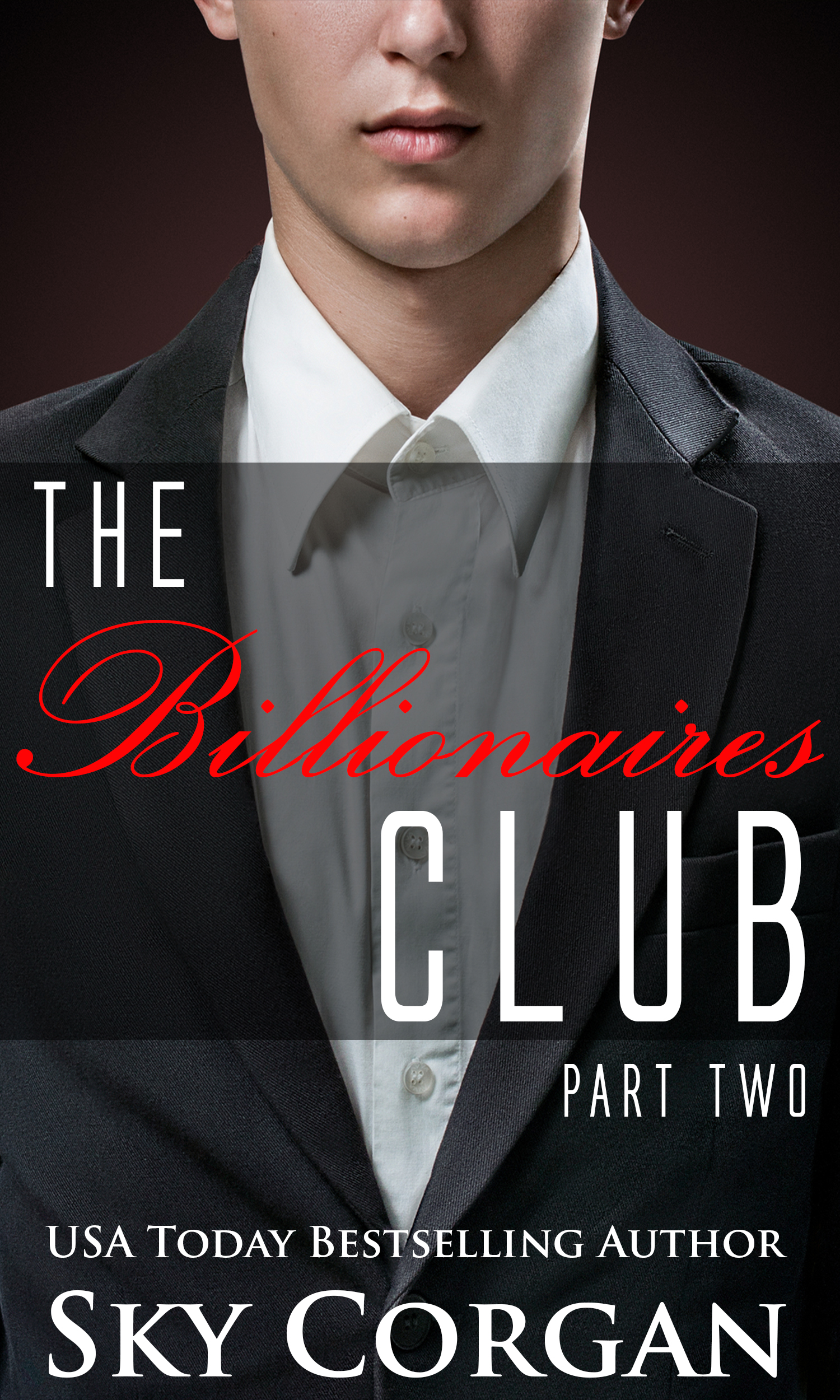 The billionaires club: part two
