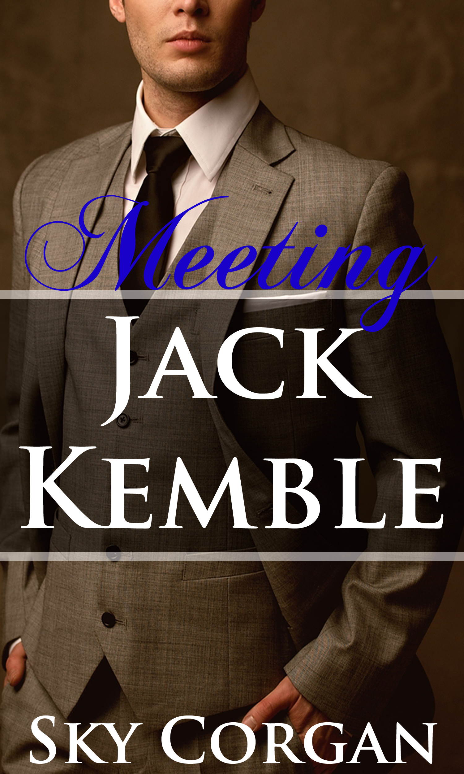 Meeting jack kemble
