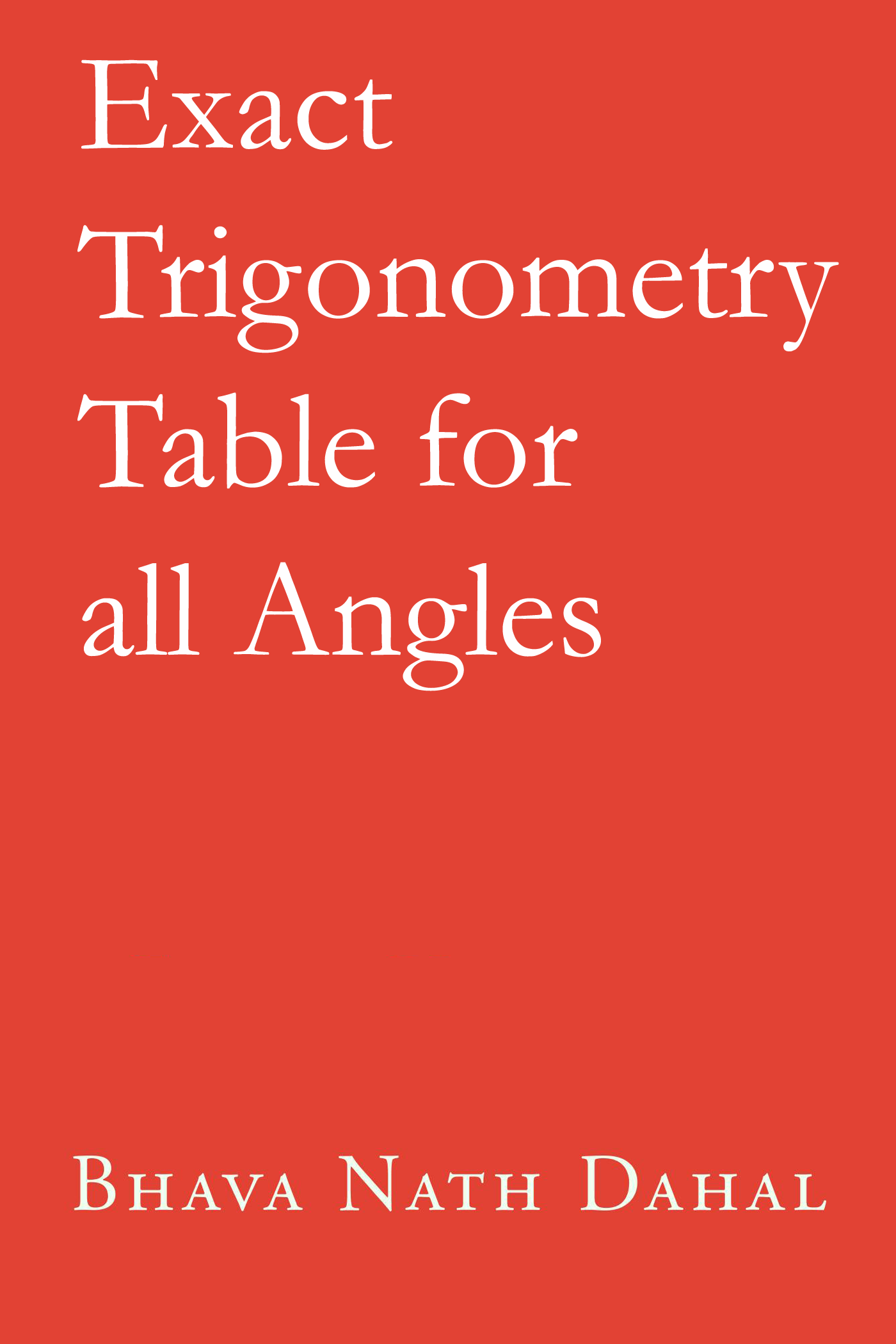 Exact trigonometry table for all angles: and polygons