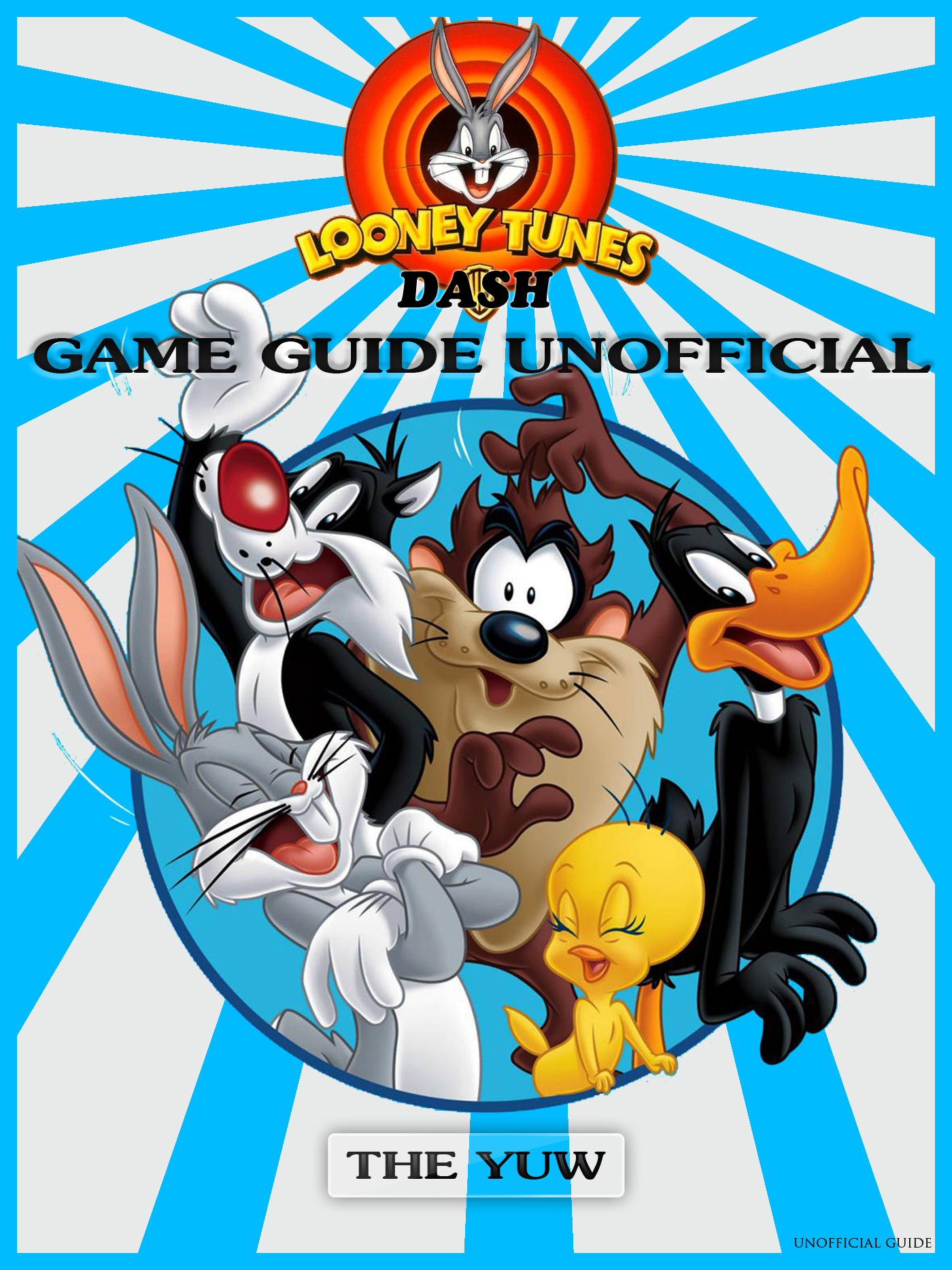 Looney tunes dash! game guide unofficial