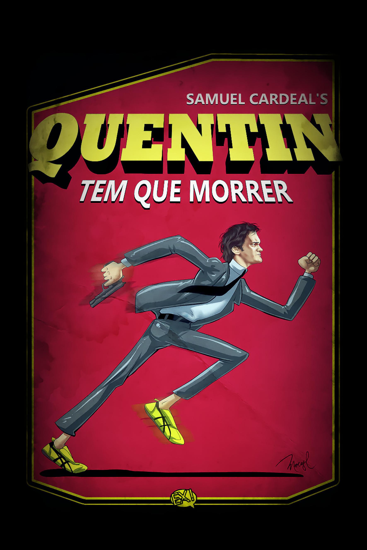 Quentin tem que morrer