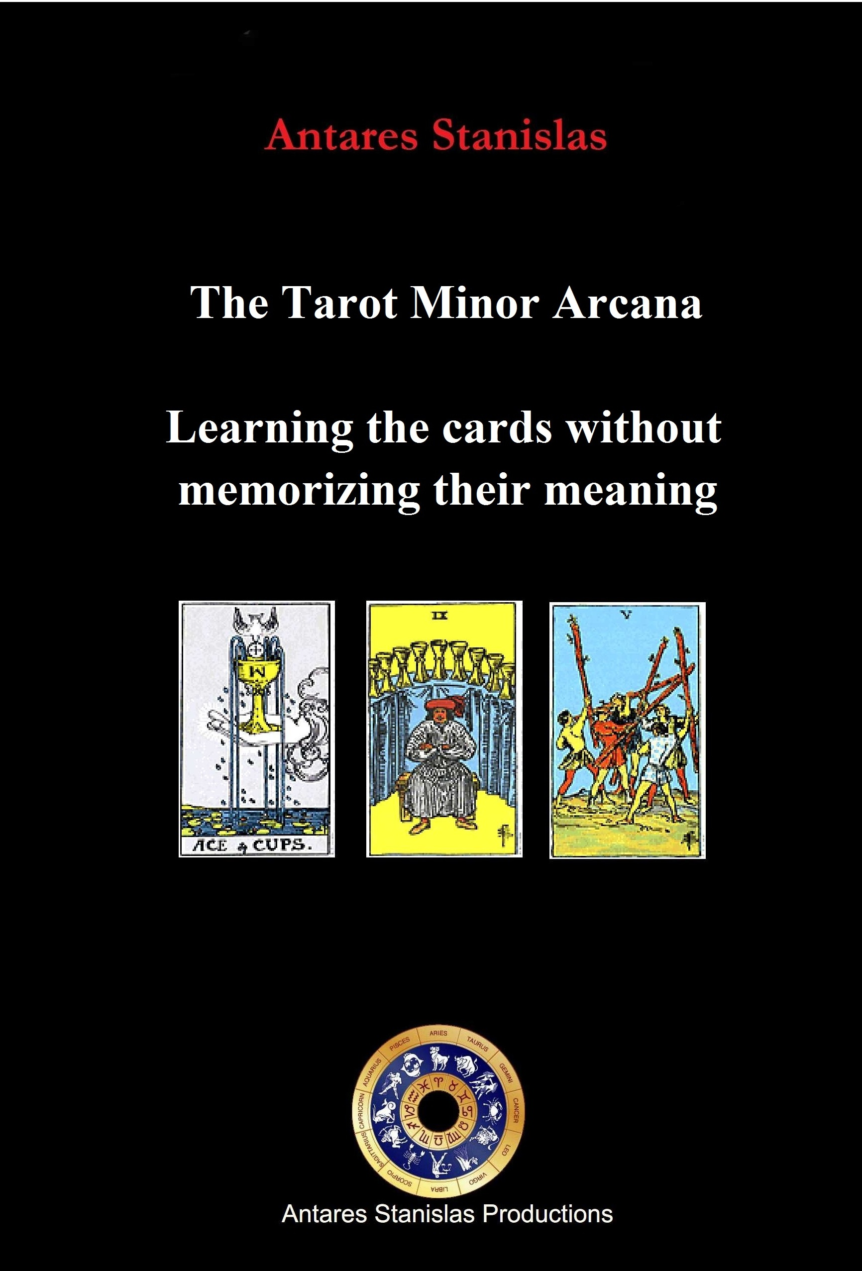 The tarot minor arcana learning the cards without memorizing their meaning