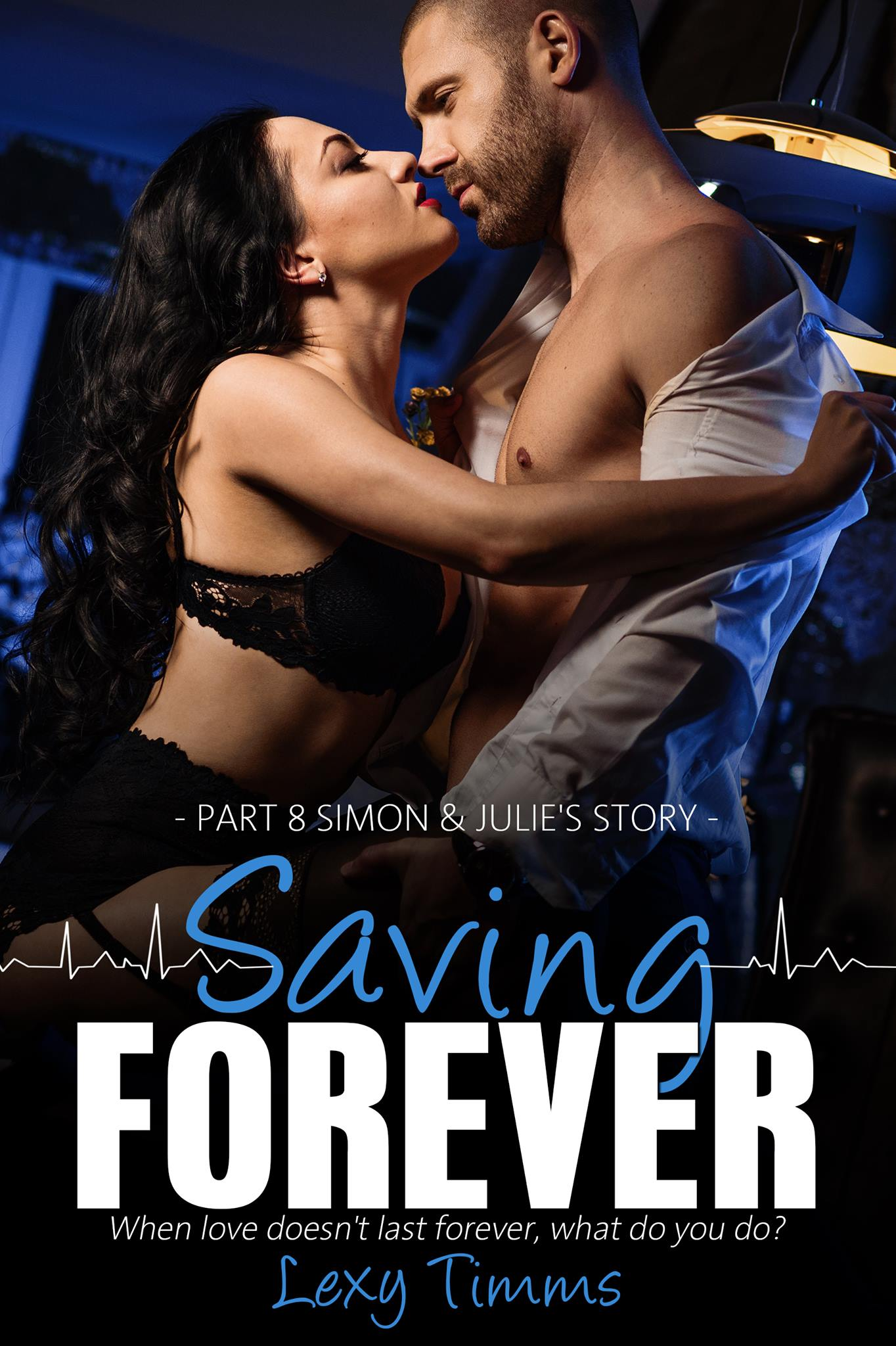 Saving forever-part 8