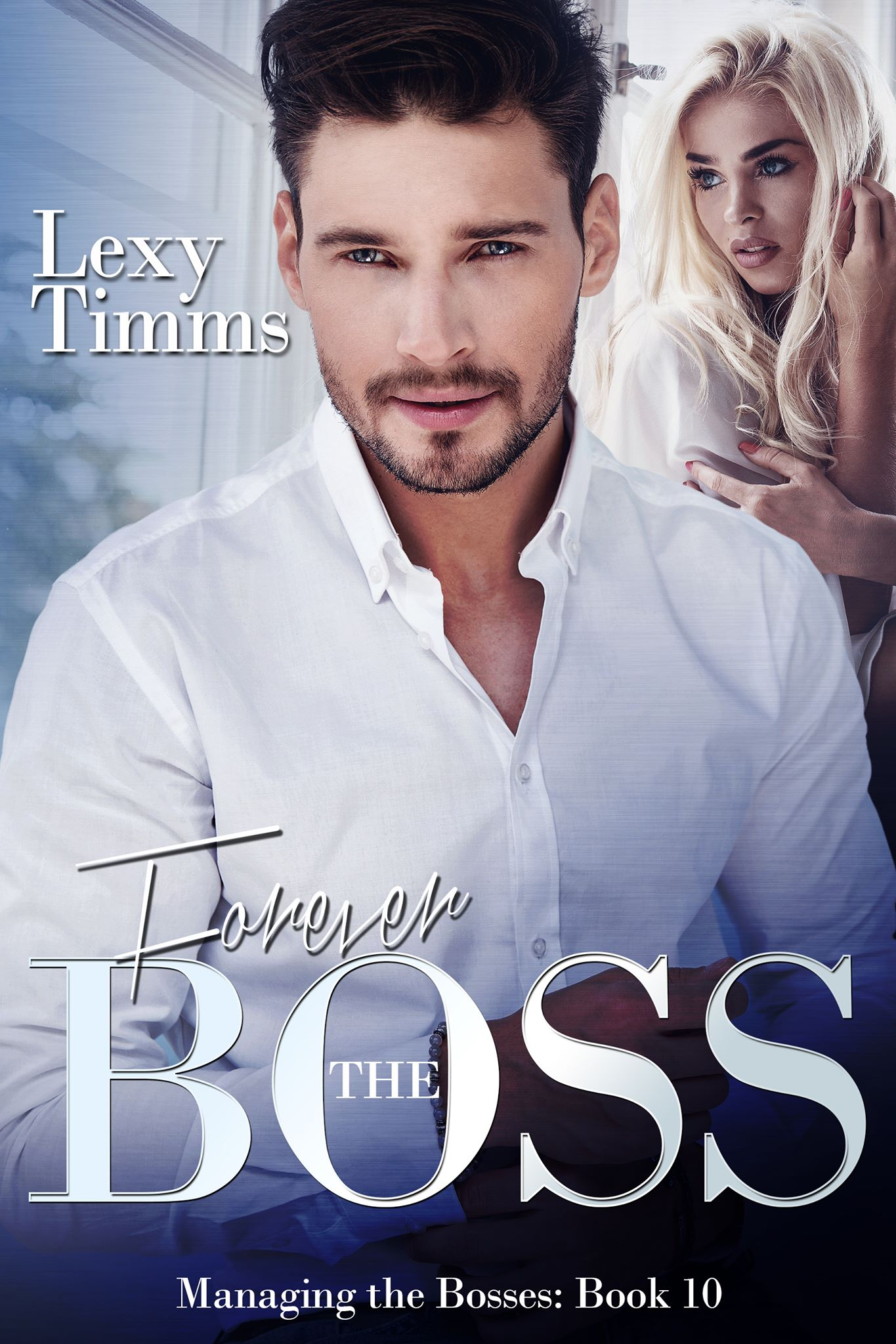 Forever the boss:   (managing the bosses series book 10)