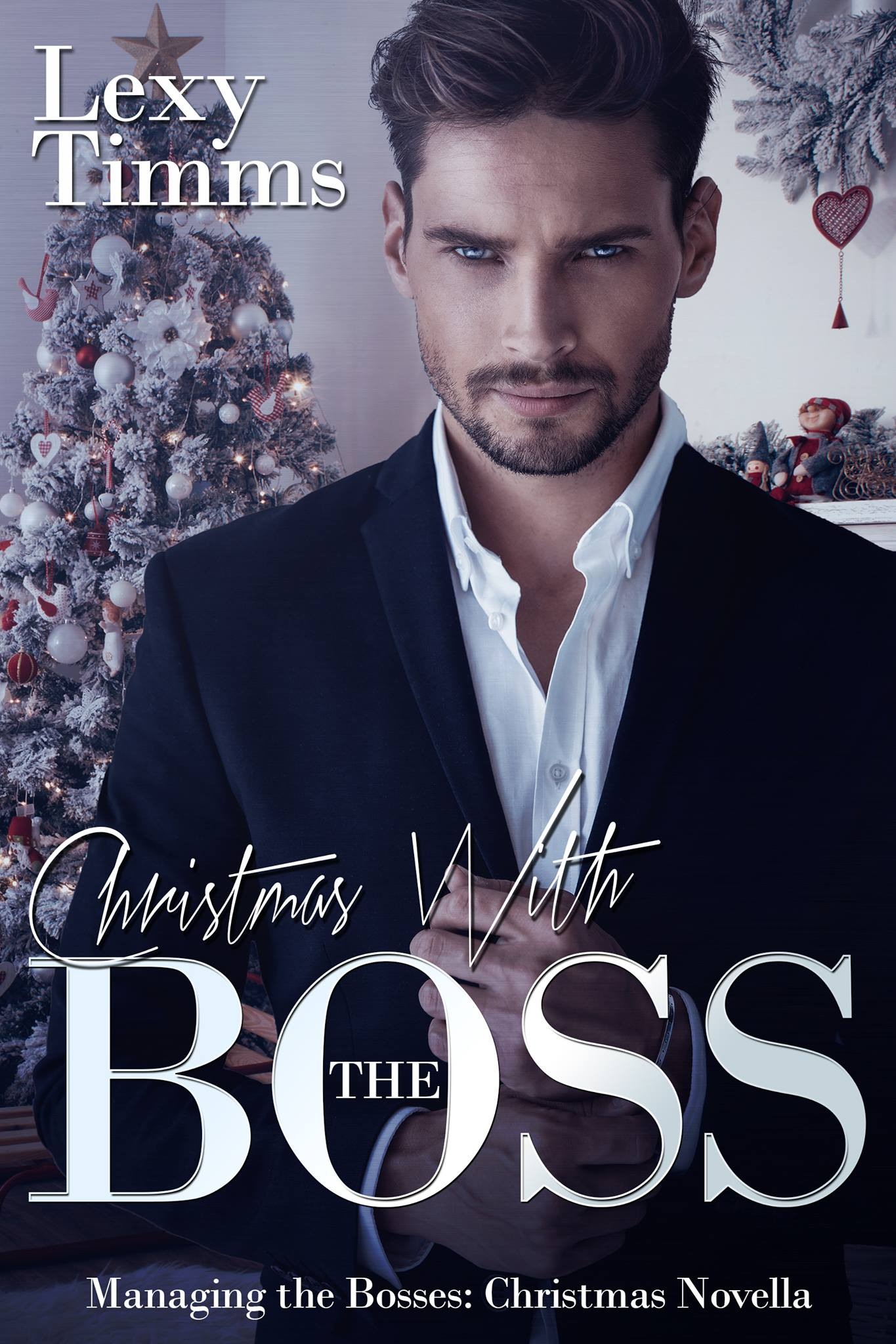 Christmas with the boss:(managing the bosses book 11)