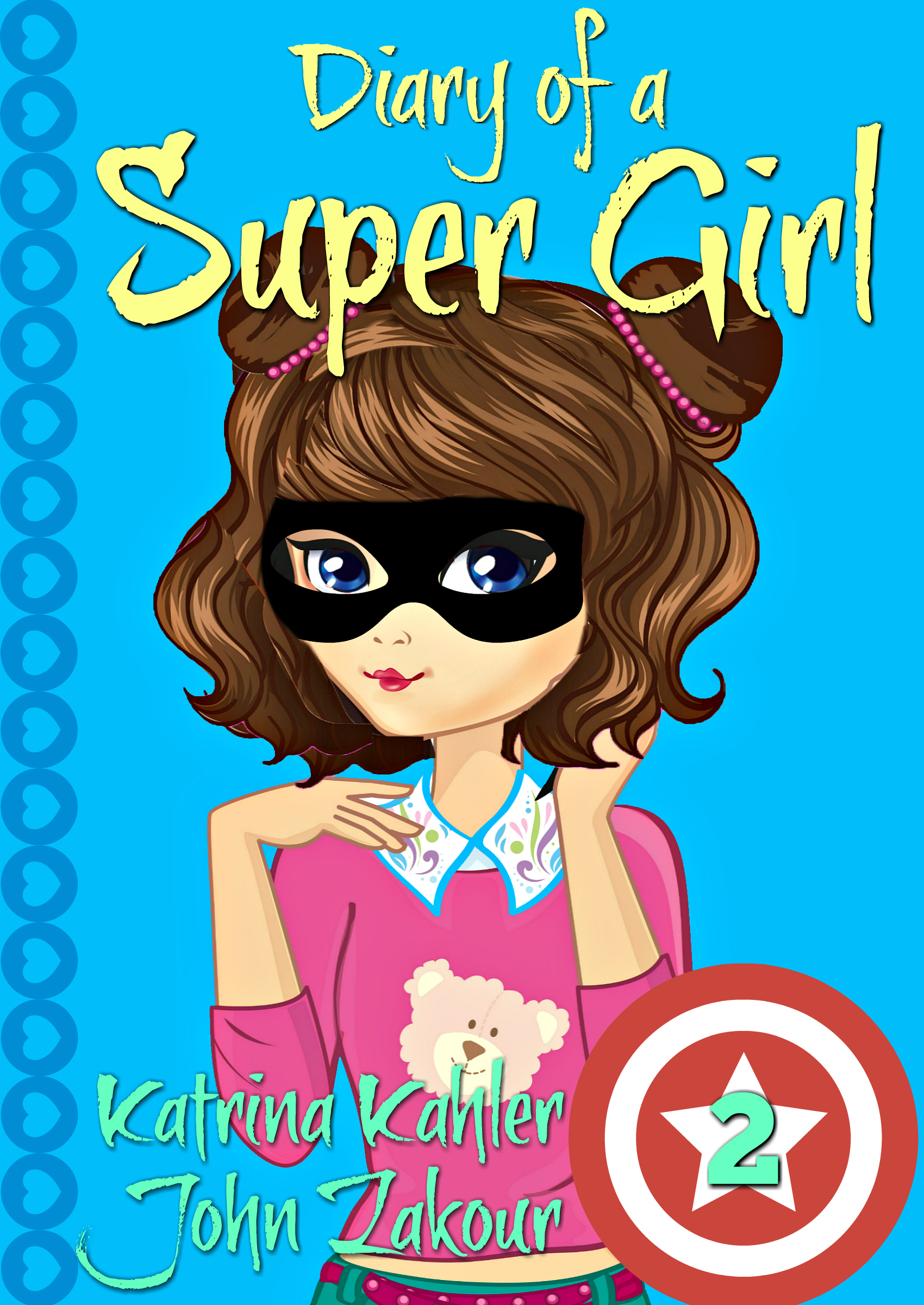 Diary of a super girl - book 2