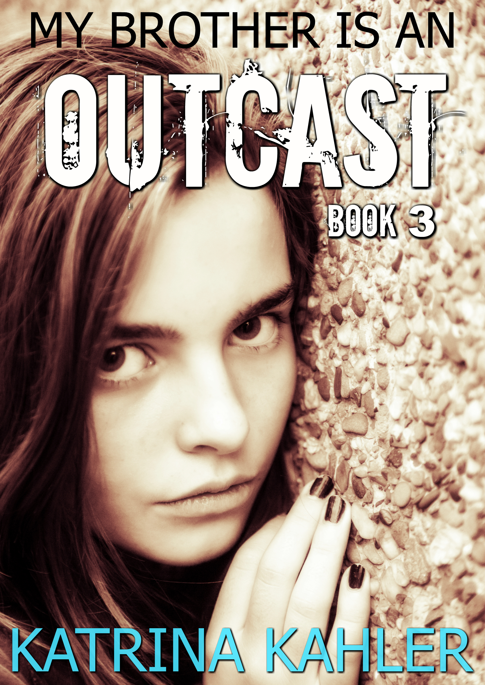 My brother is an outcast - book 3 - illusion: book for kids 12+: truth, courage and justice