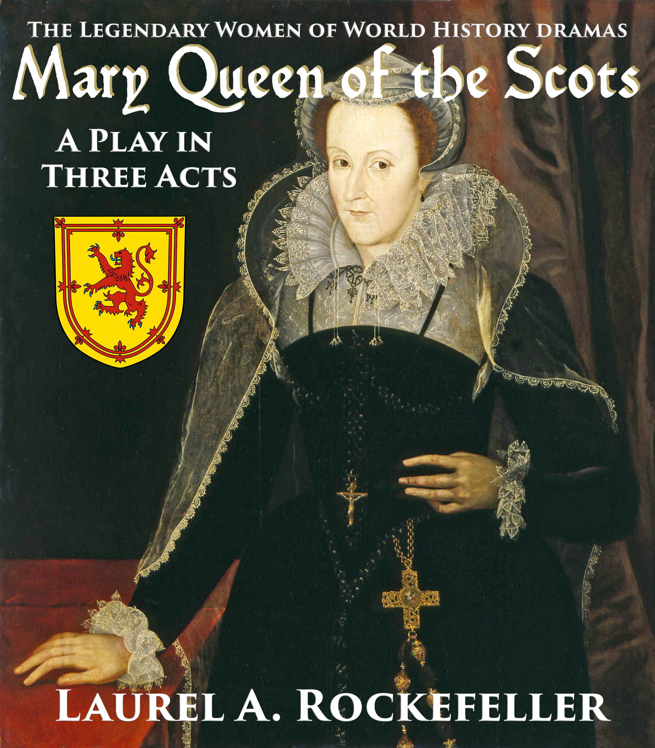 Mary queen of the scots: a play in three acts