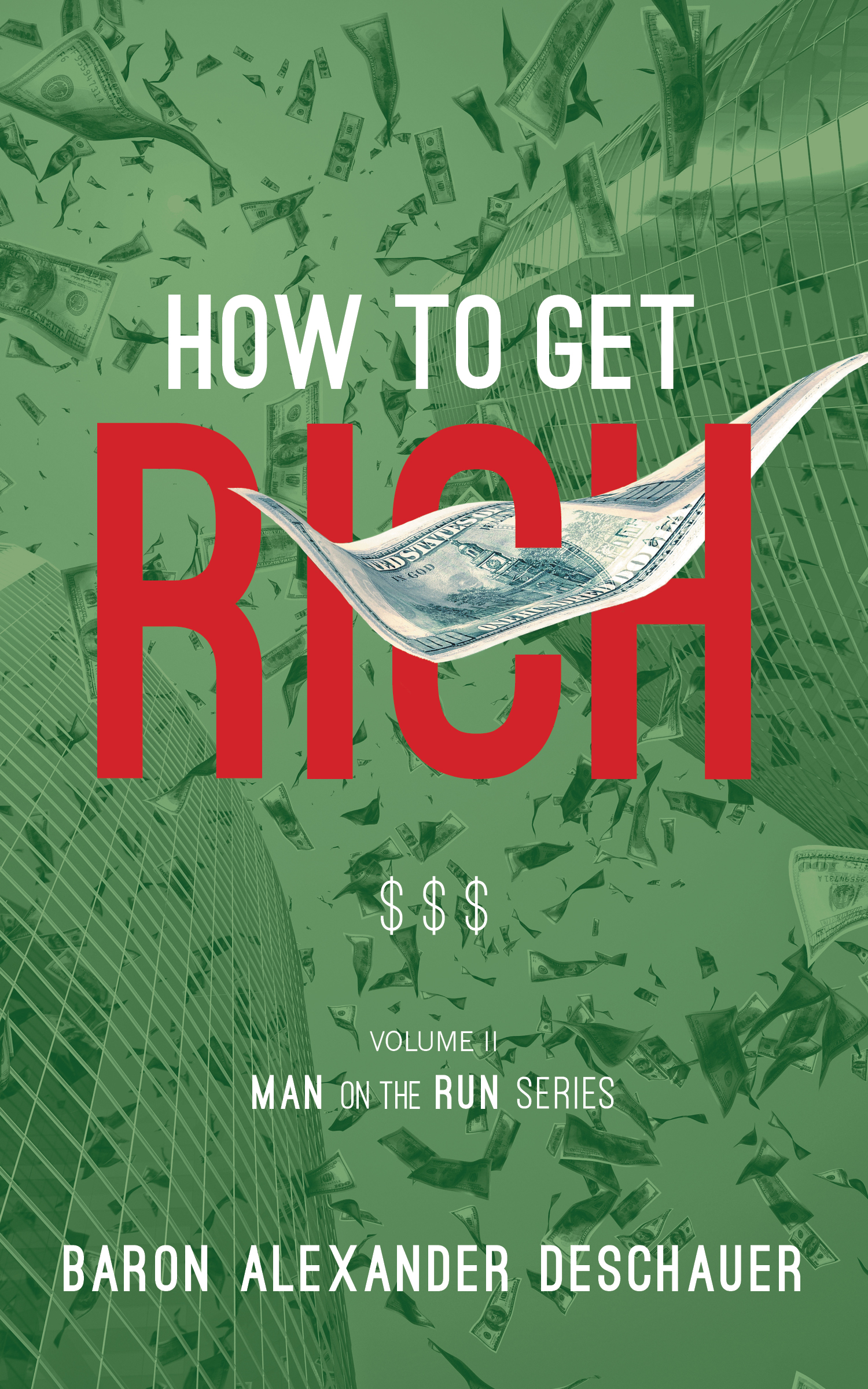 How to get rich : man on the run volume 2