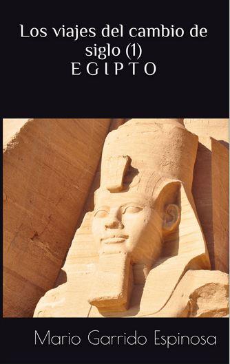 Los viajes del cambio de siglo. viaje a egipto.