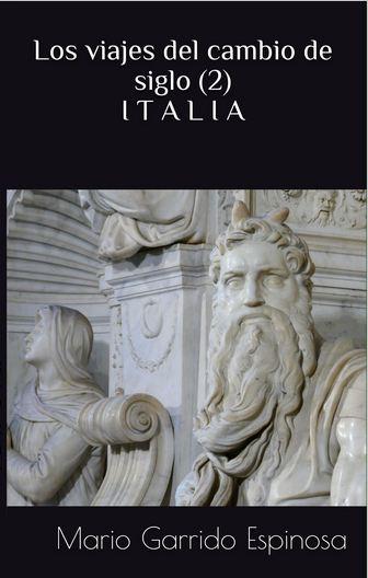 Los viajes del cambio de siglo. viaje a italia.