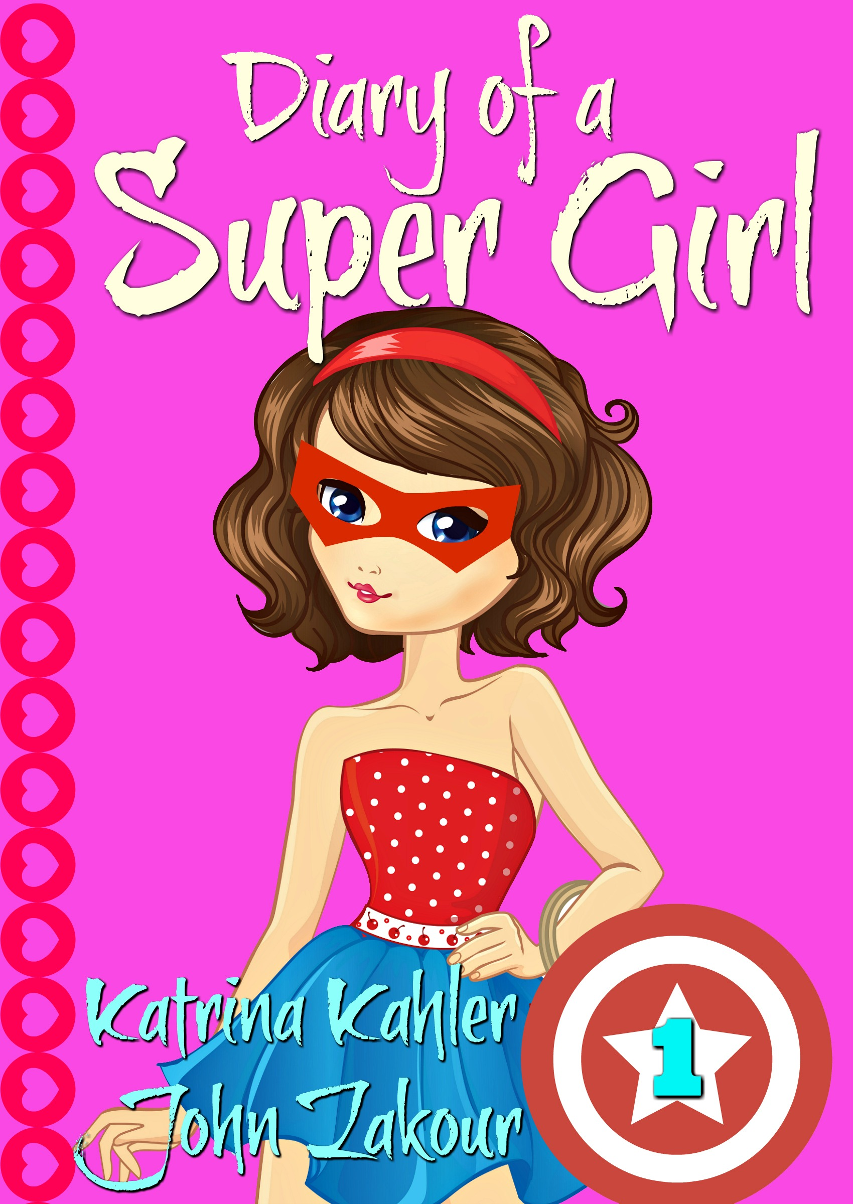Diary of a super girl - book 1