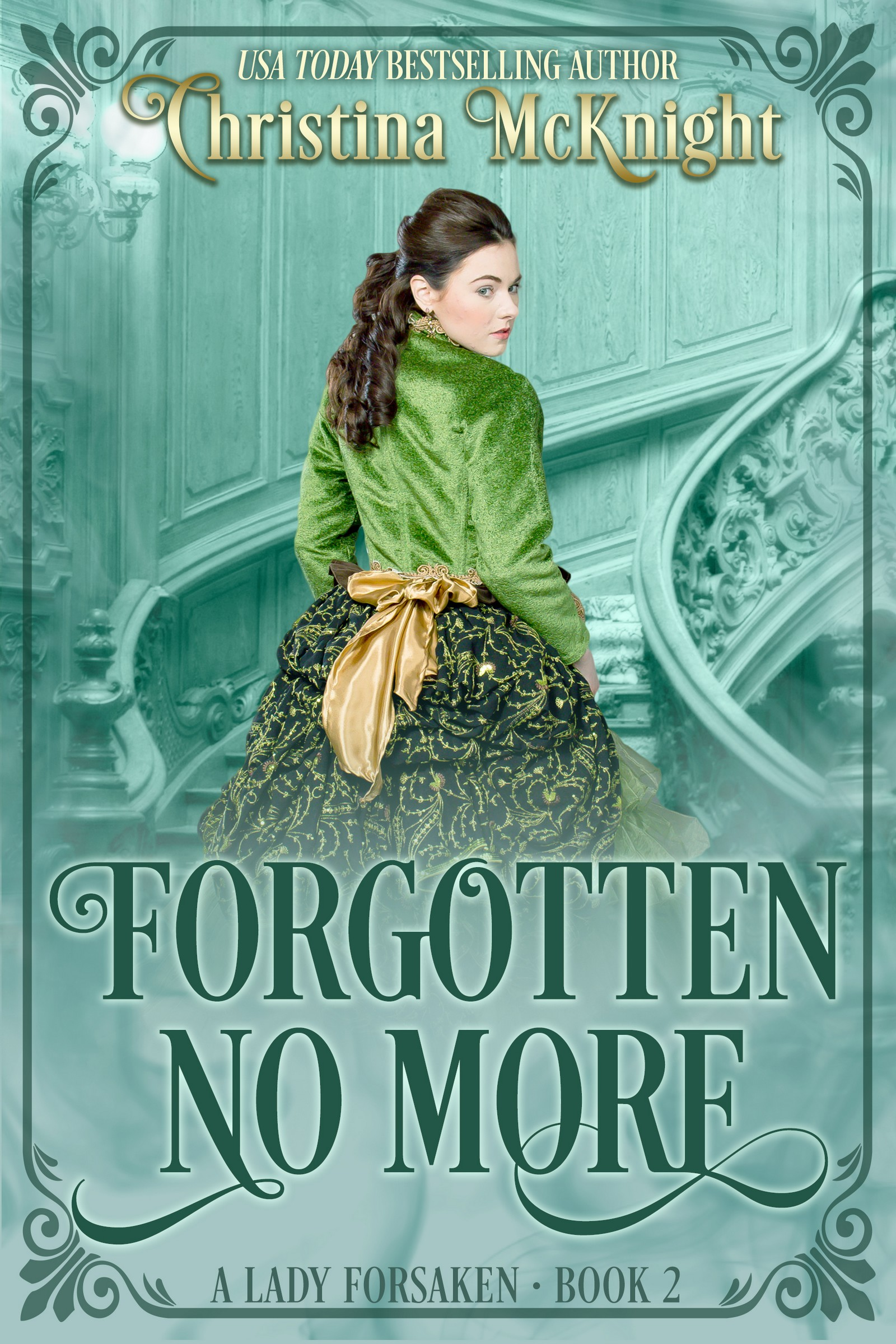Forgotten no more (a lady forsaken series, book two)