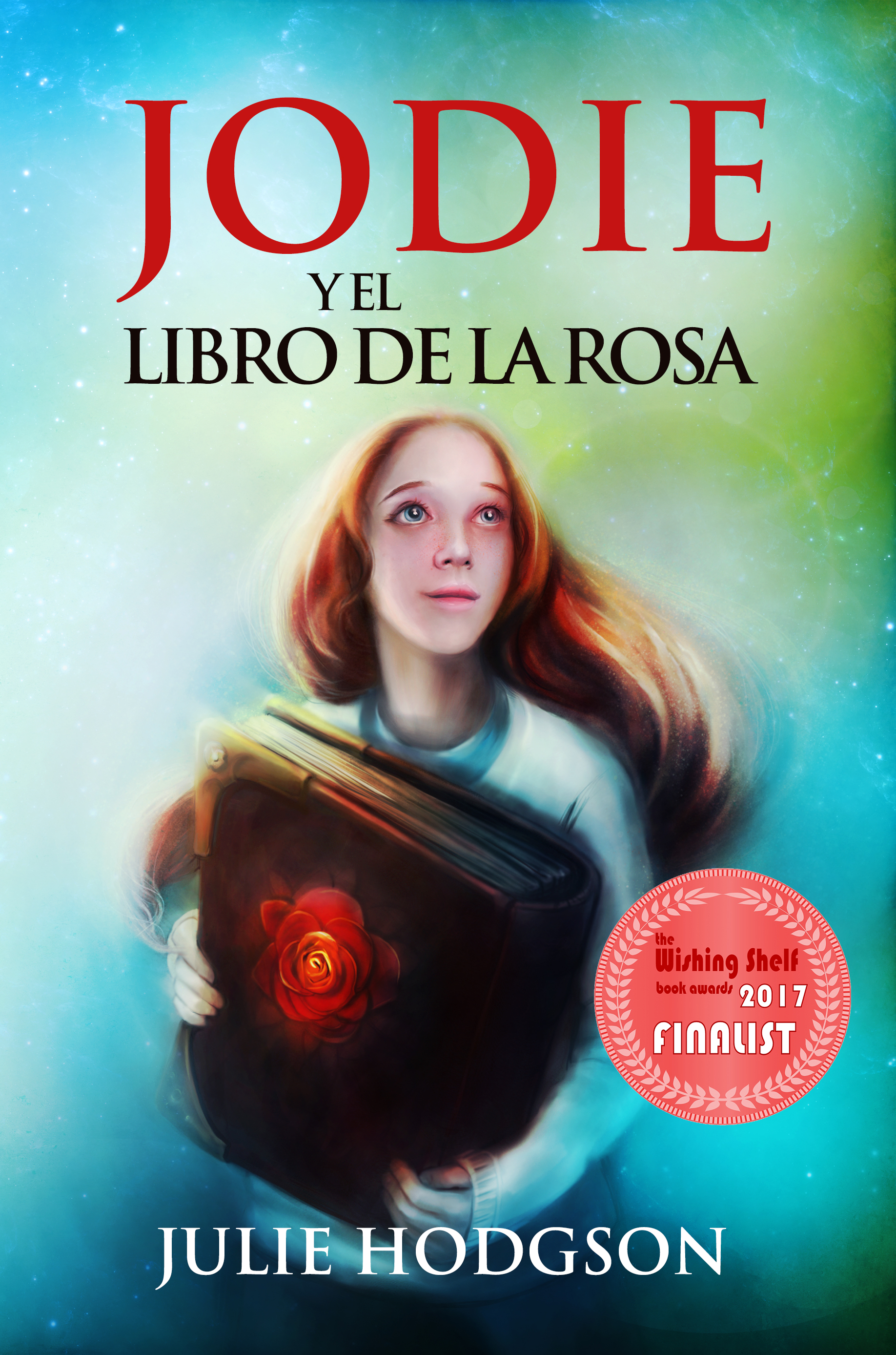 Jodie and the book of the rose