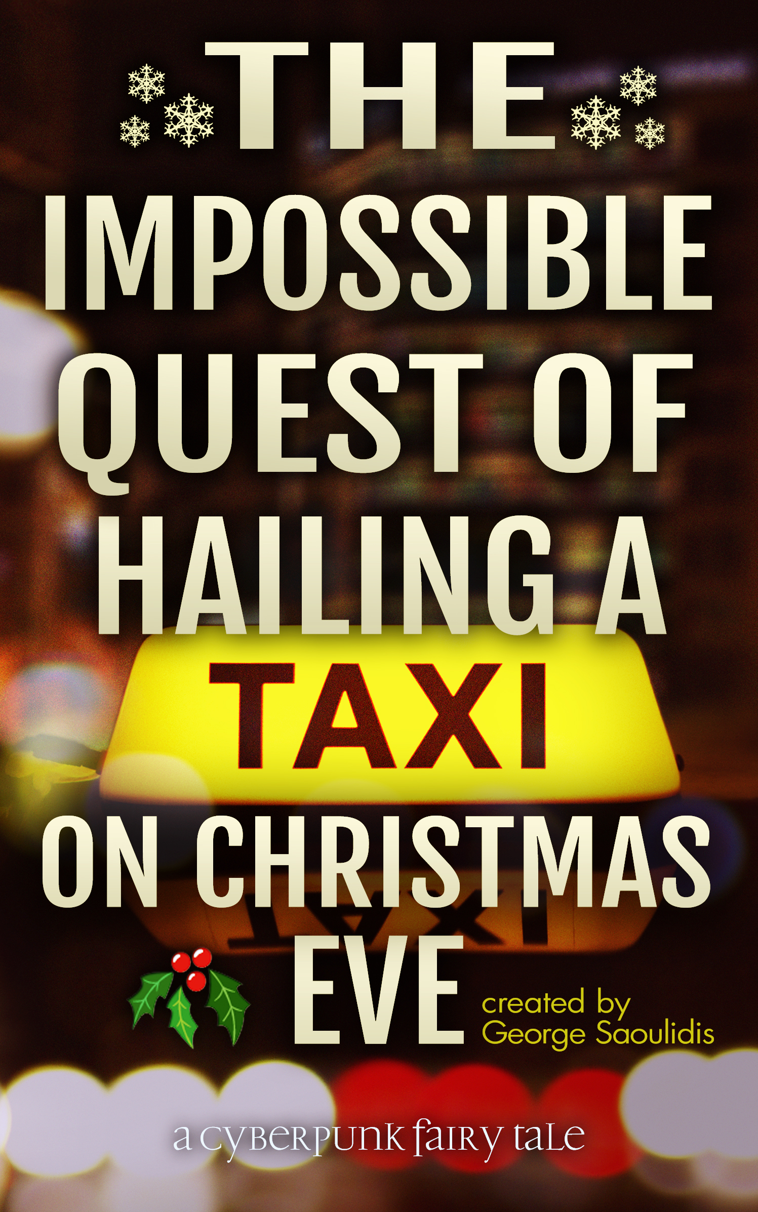 The impossible quest of hailing a taxi on christmas eve