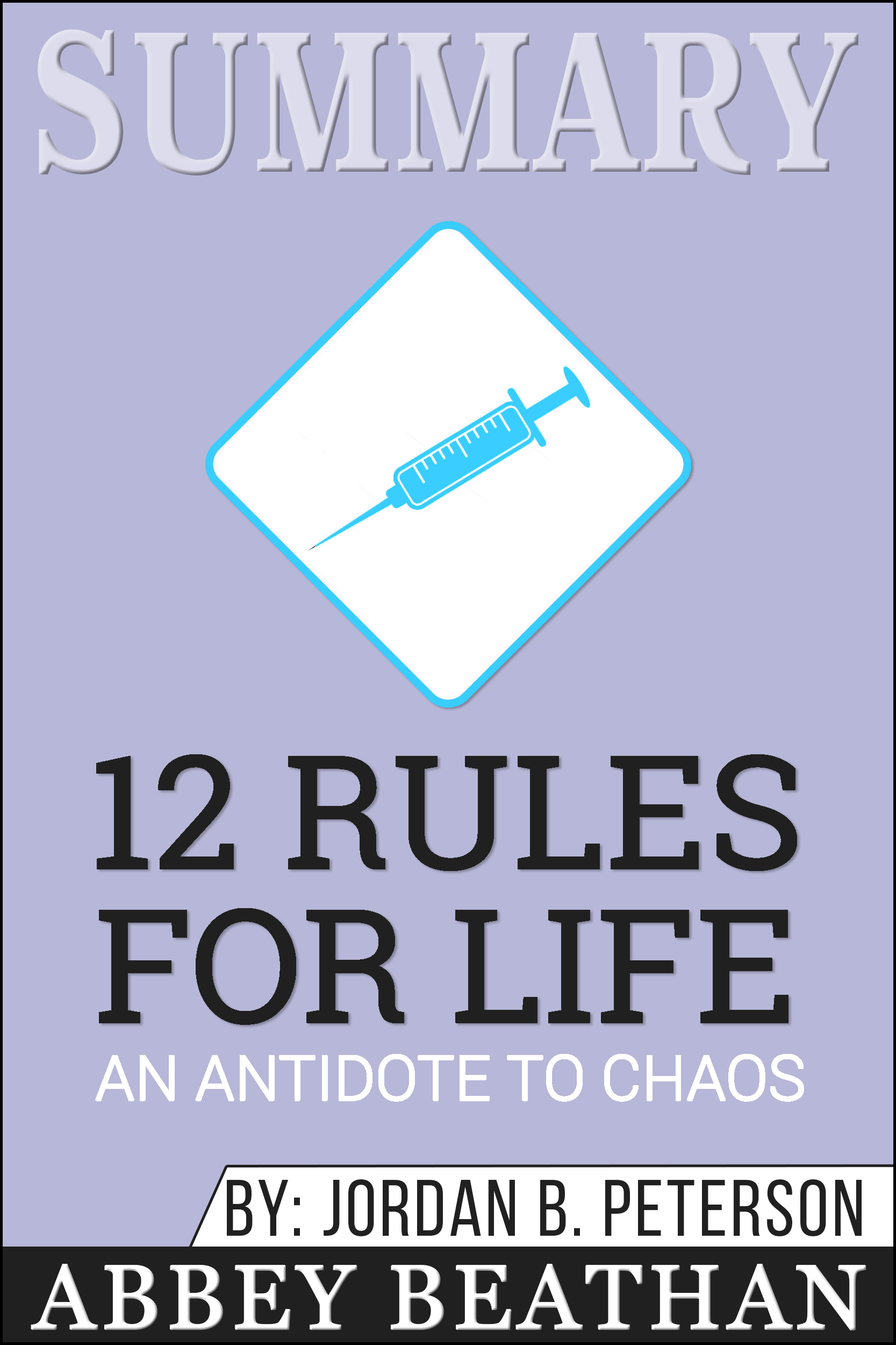 Babelcube – Summary: 12 rules for life: an antidote for chaos
