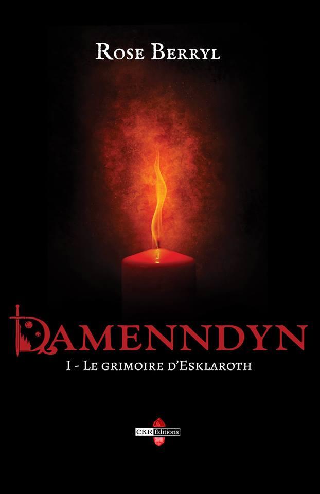 Damenndyn - le grimoire d'esklaroth [tome 1]