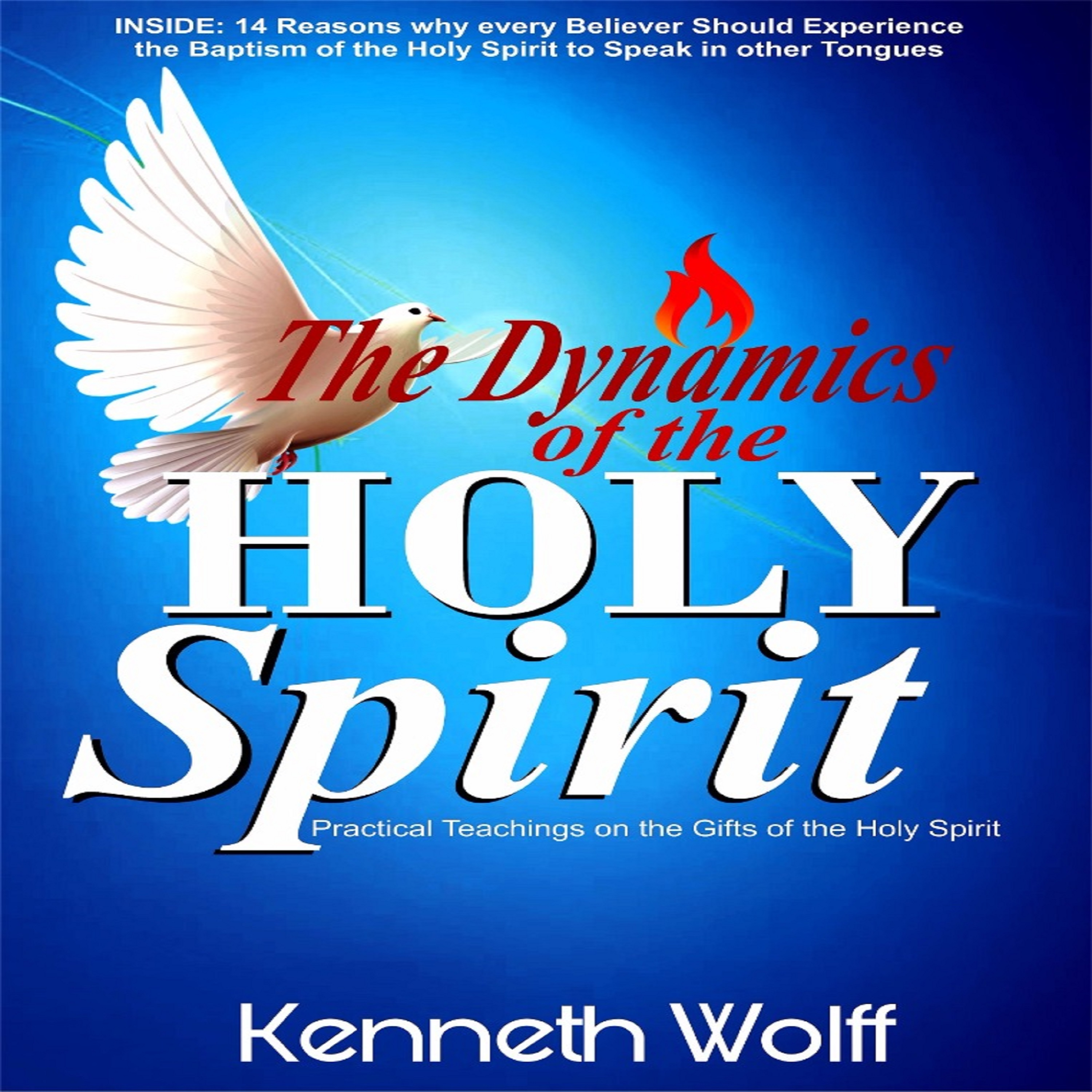 The dynamics of the holy spirit
