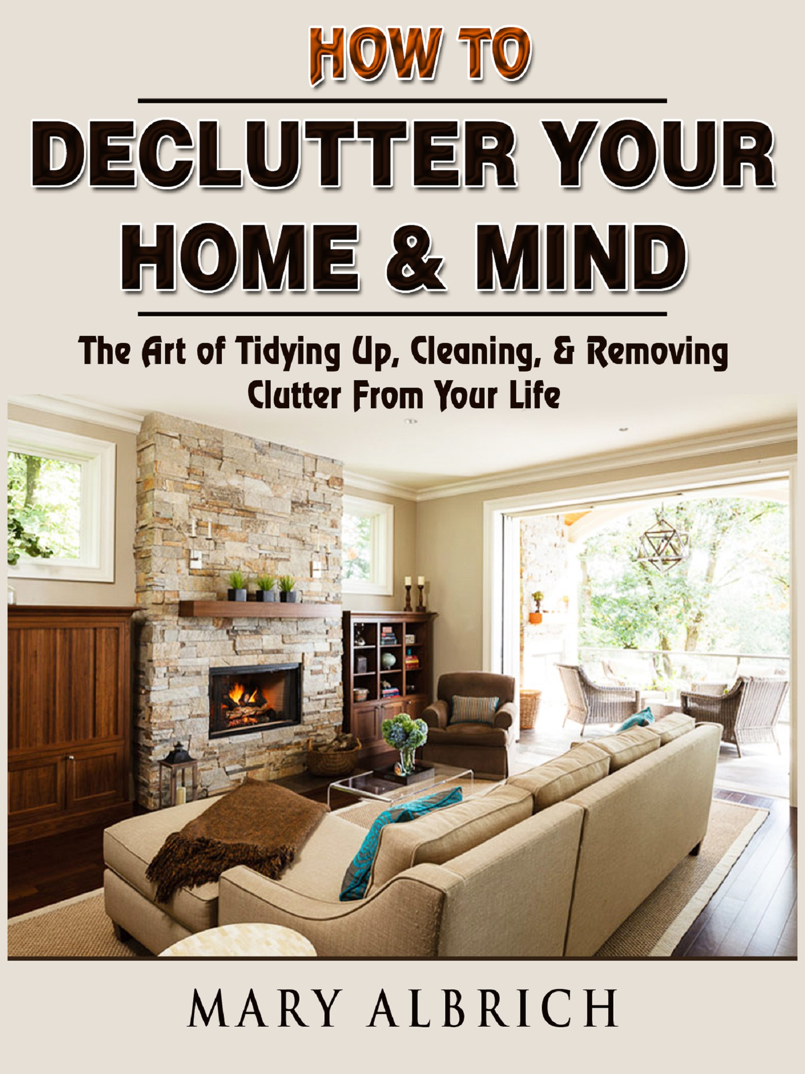 How to declutter your home & mind: the art of tidying up & cleaning