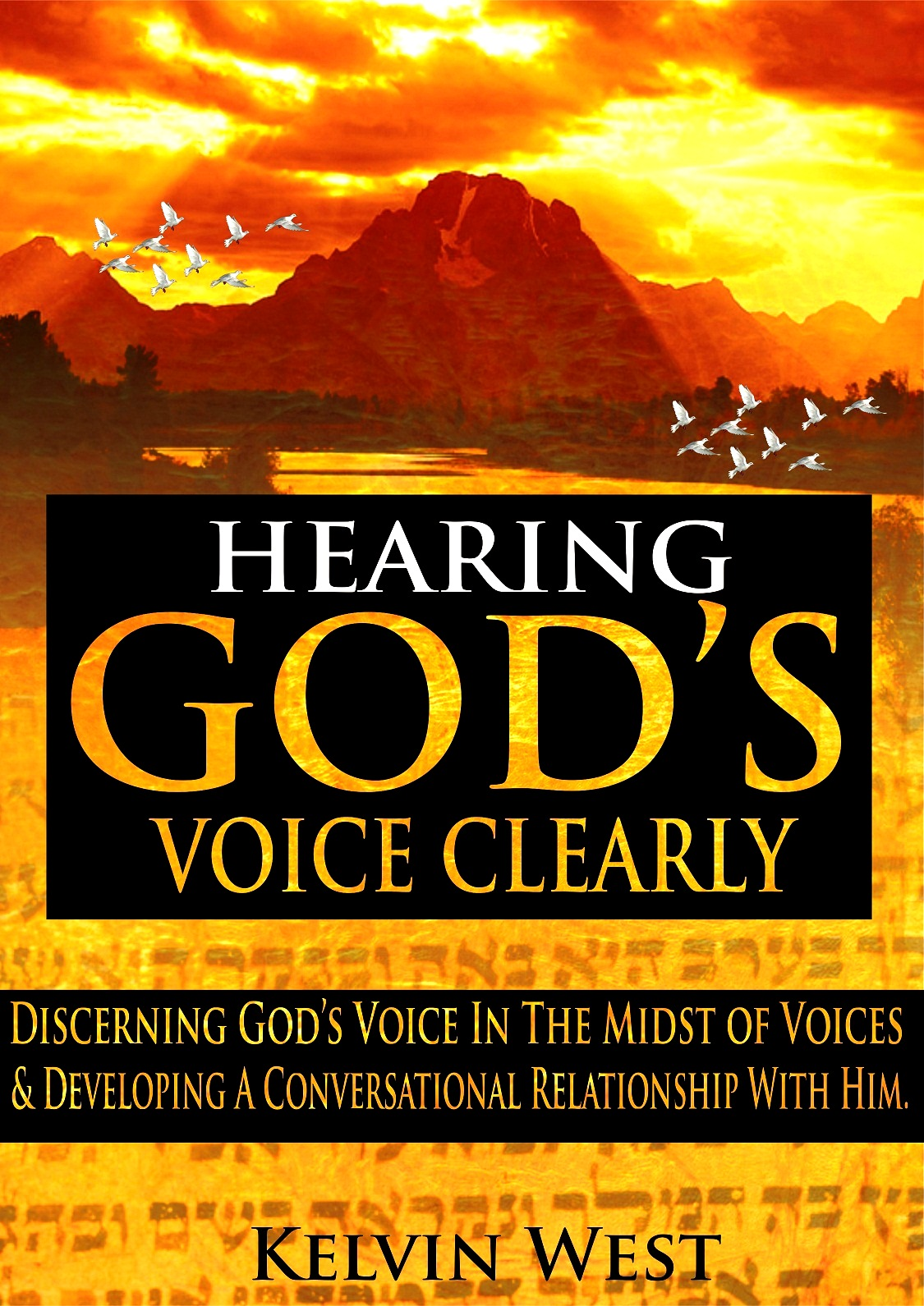 Hearing god's voice clearly