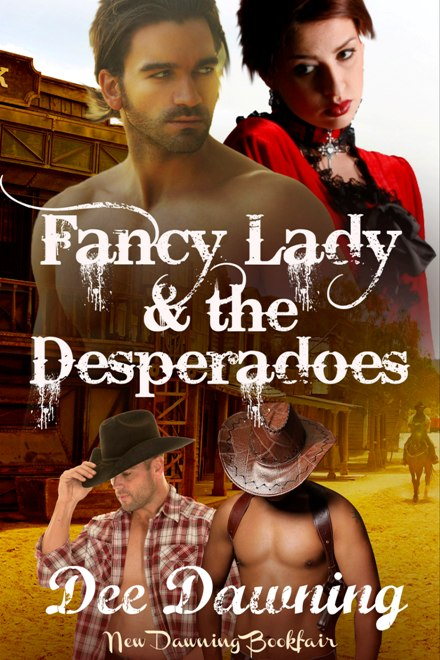 Fancy lady & the desperadoes