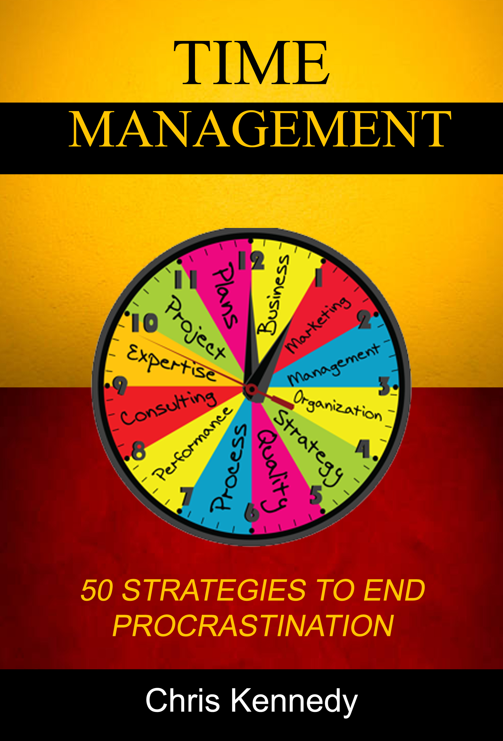 Time management: 50 strategies to end procrastination
