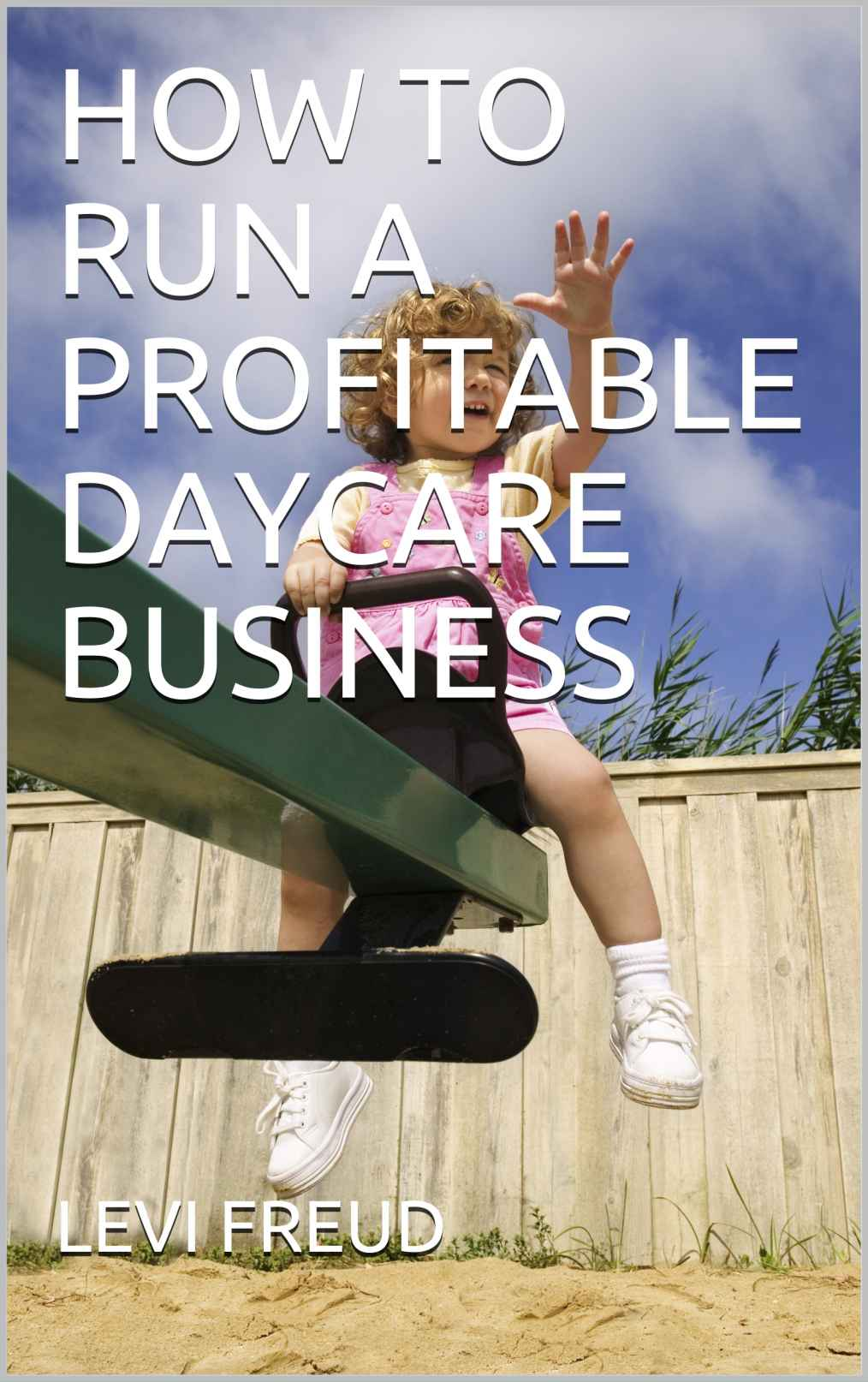 How to run a profitable daycare business