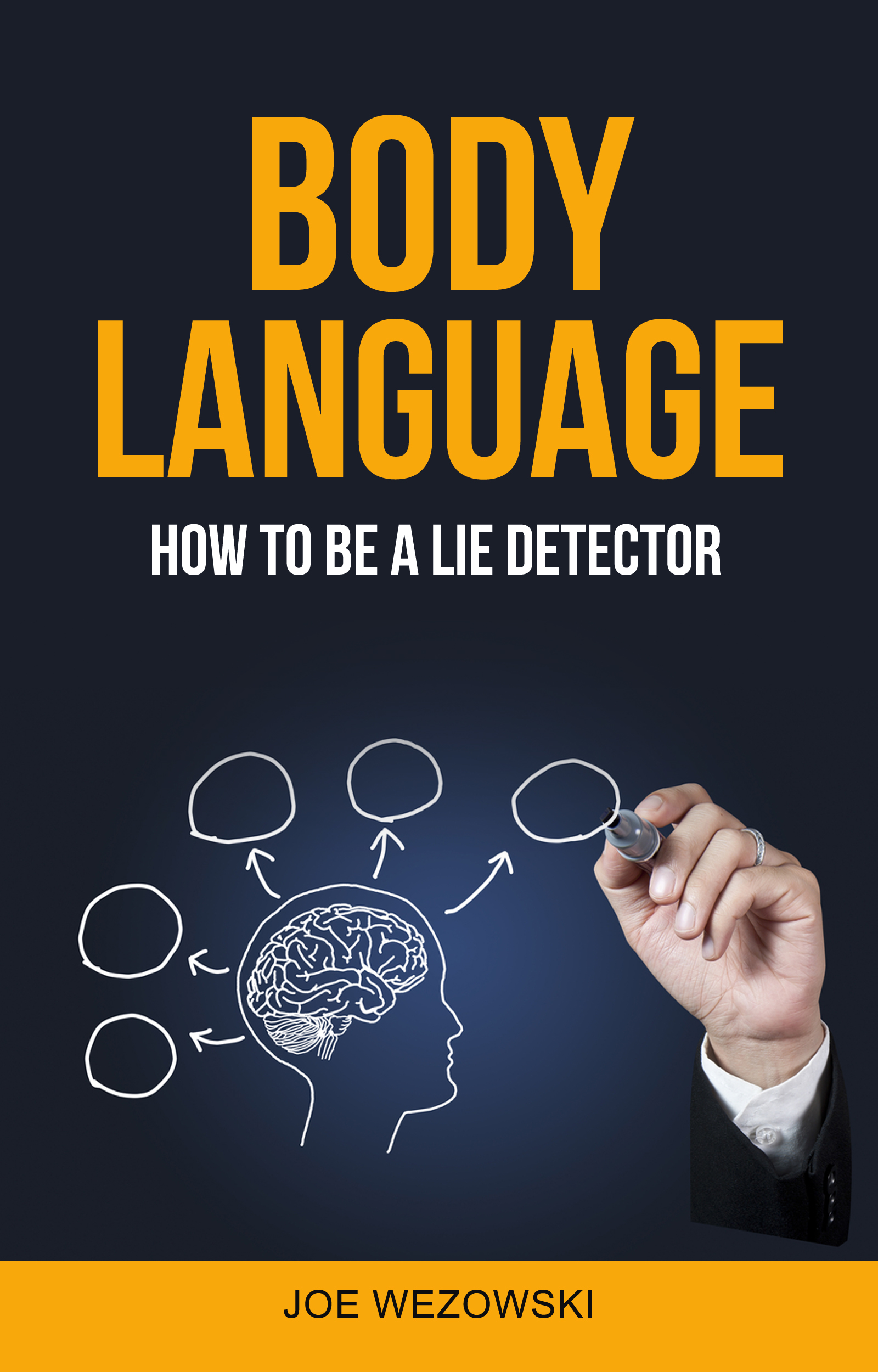 Body language: how to be a lie detector