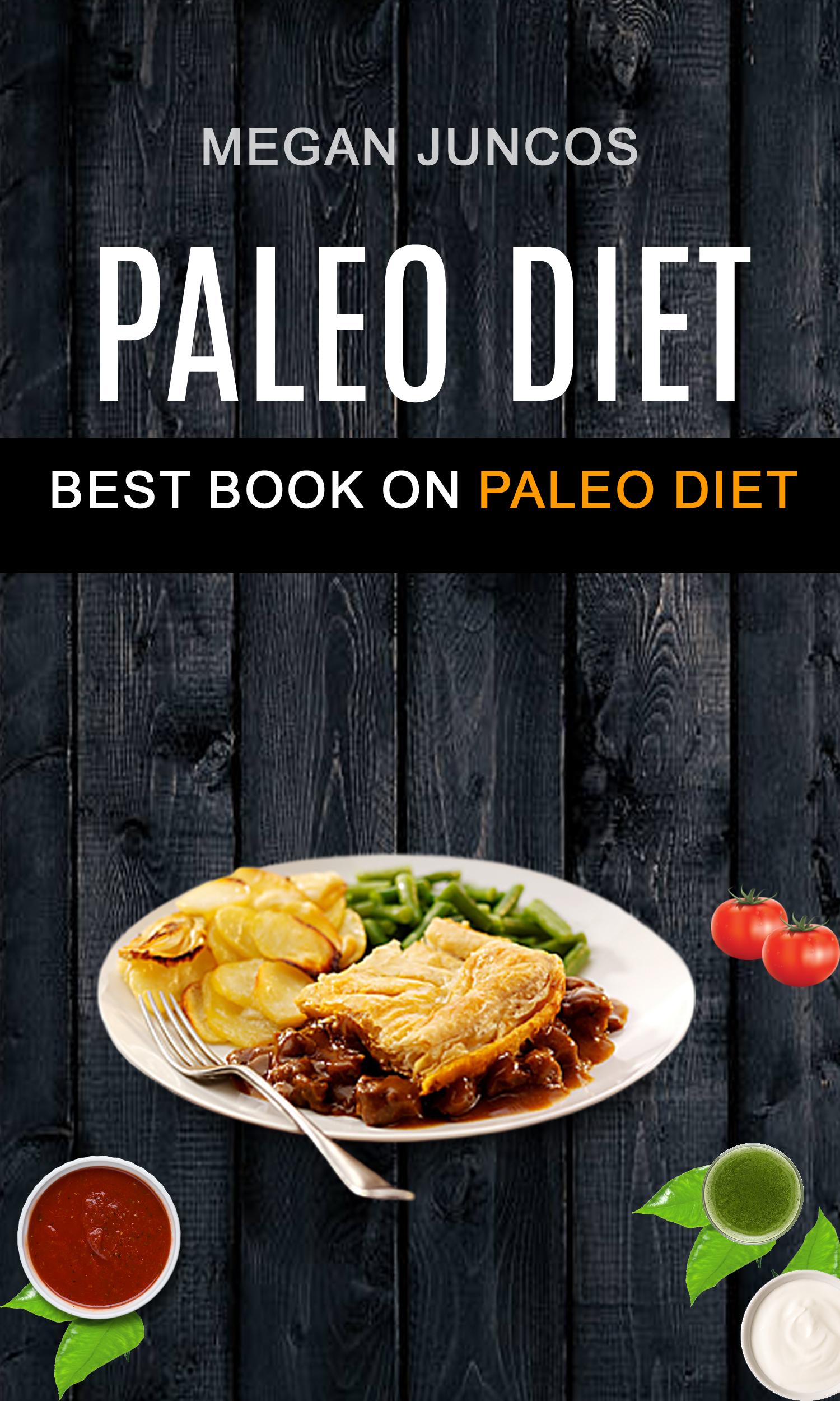 Paleo diet: best book on paleo diet