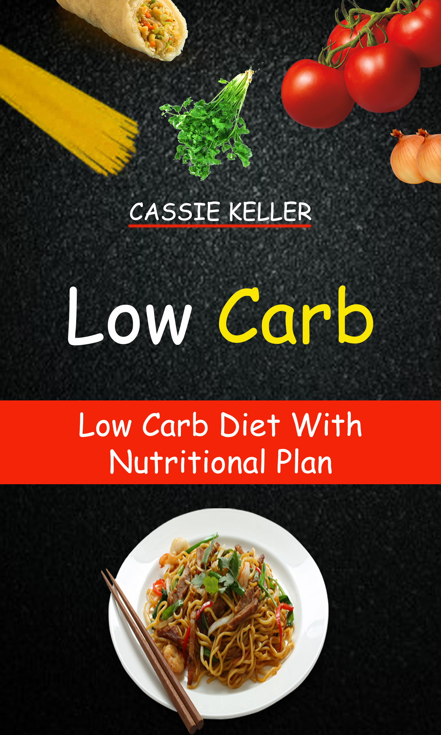 Low carb: low carb diet with nutritional plan