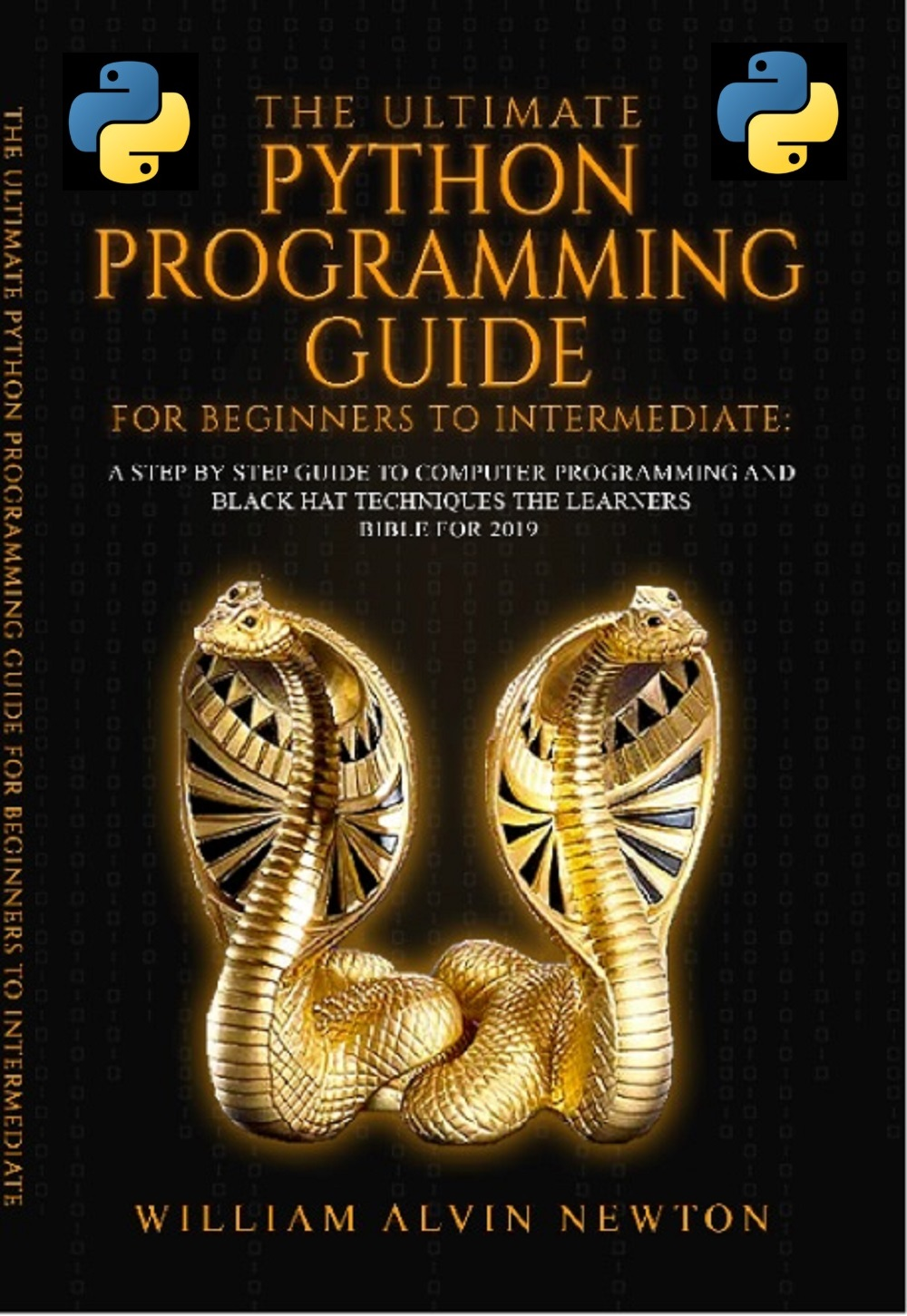 The ultimate python programming guide for beginners to intermediate: