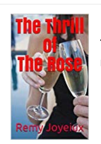 The thrill of the rose